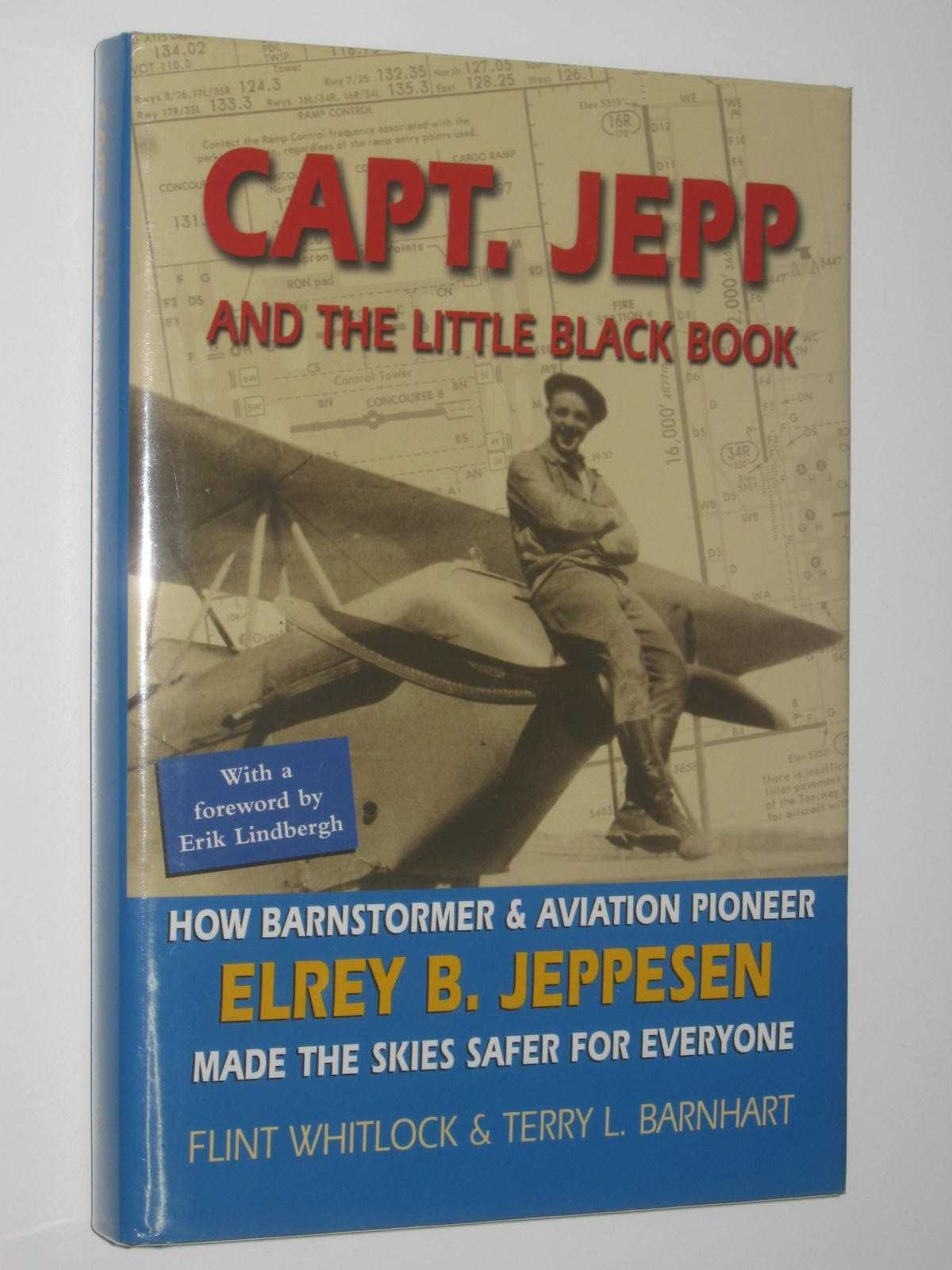 Image for Capt. Jepp and the Little Black Book : How Barnstormer and Aviation Pioneer Elrey B. Jeppesen Made the Skies Safer for Everyone