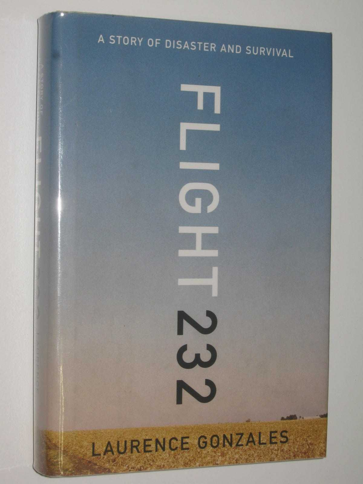 Image for Flight 232 : A Story of Disaster and Survival