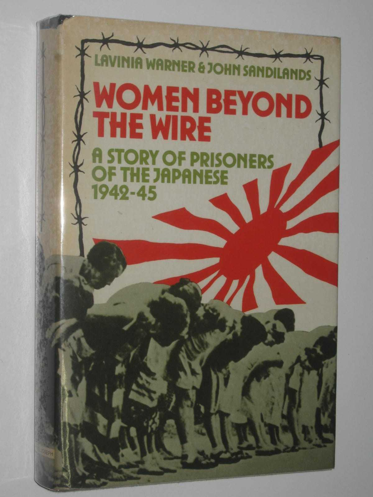 Image for Women Beyond the Wire : A Story of Prisoners of the Japanese 1942-45