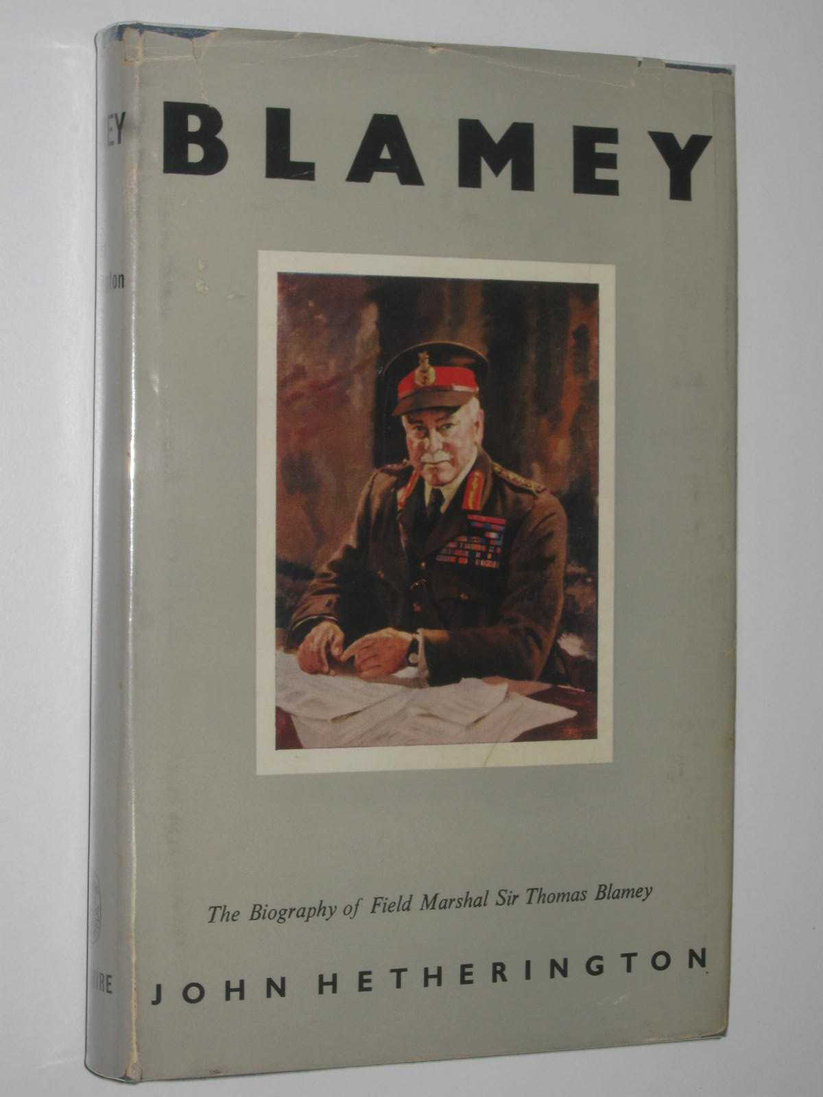 Image for Blamey : The Biography of Field-Marshal Sir Thomas Blamey