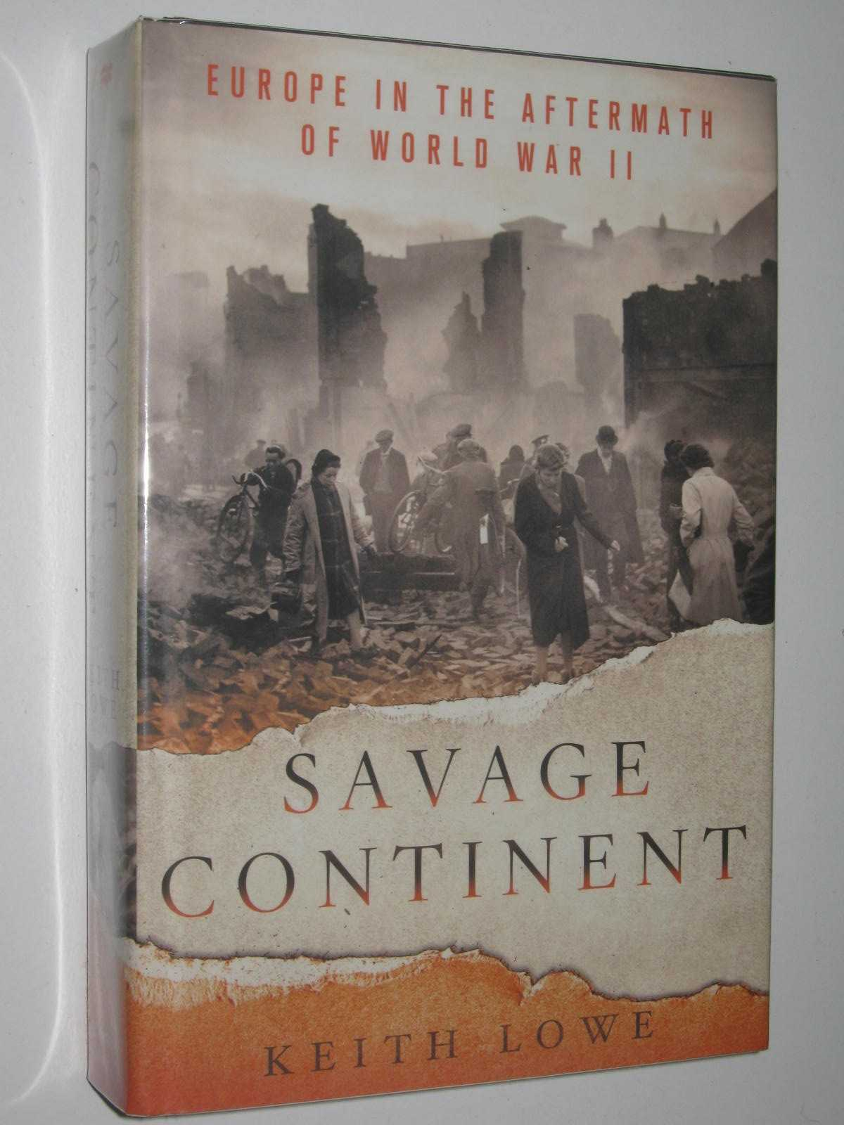 Image for Savage Continent : Europe in the Aftermath of World War II
