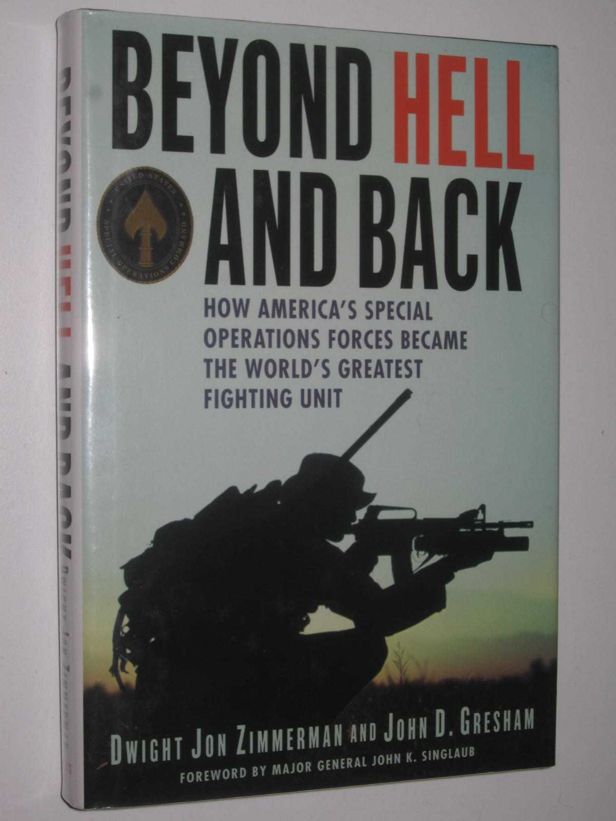 Image for Beyond Hell and Back : How America's Special Operations Forces Became the World's Greatest Fighting Unit