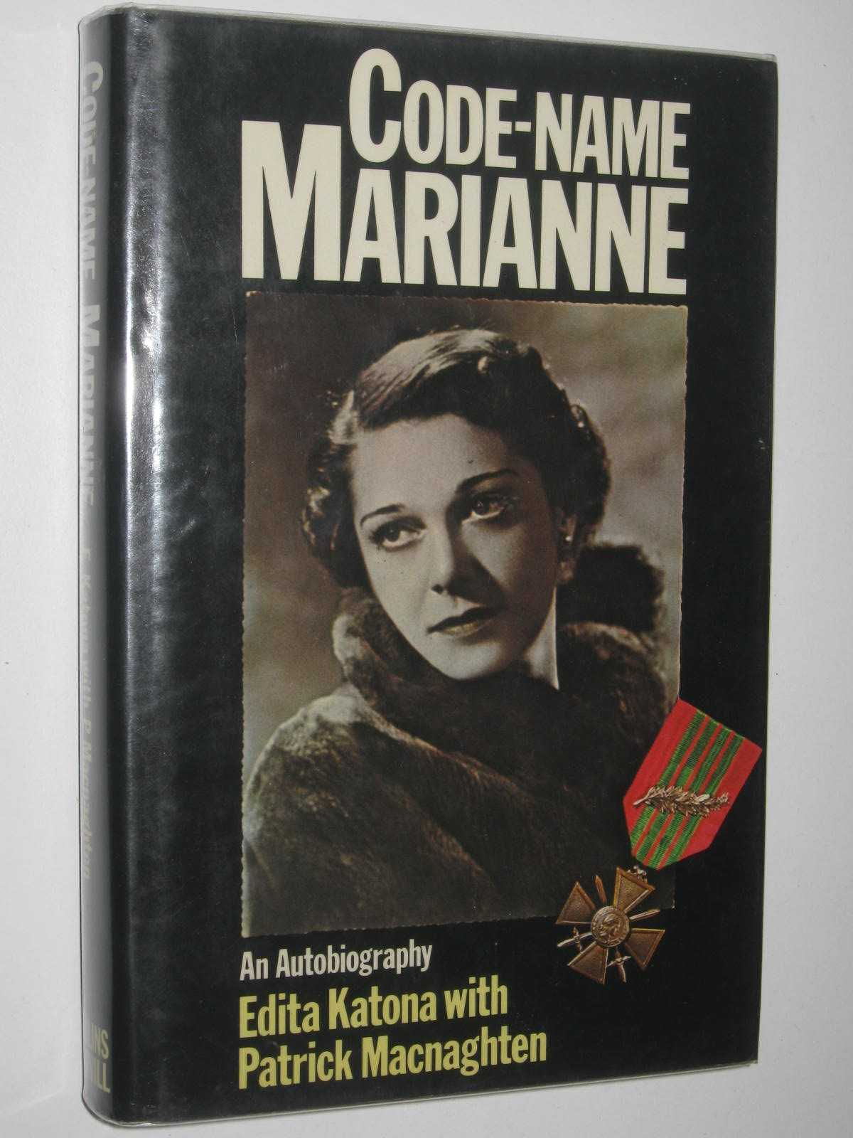 Image for Code-Name Marianne : An Autobiography