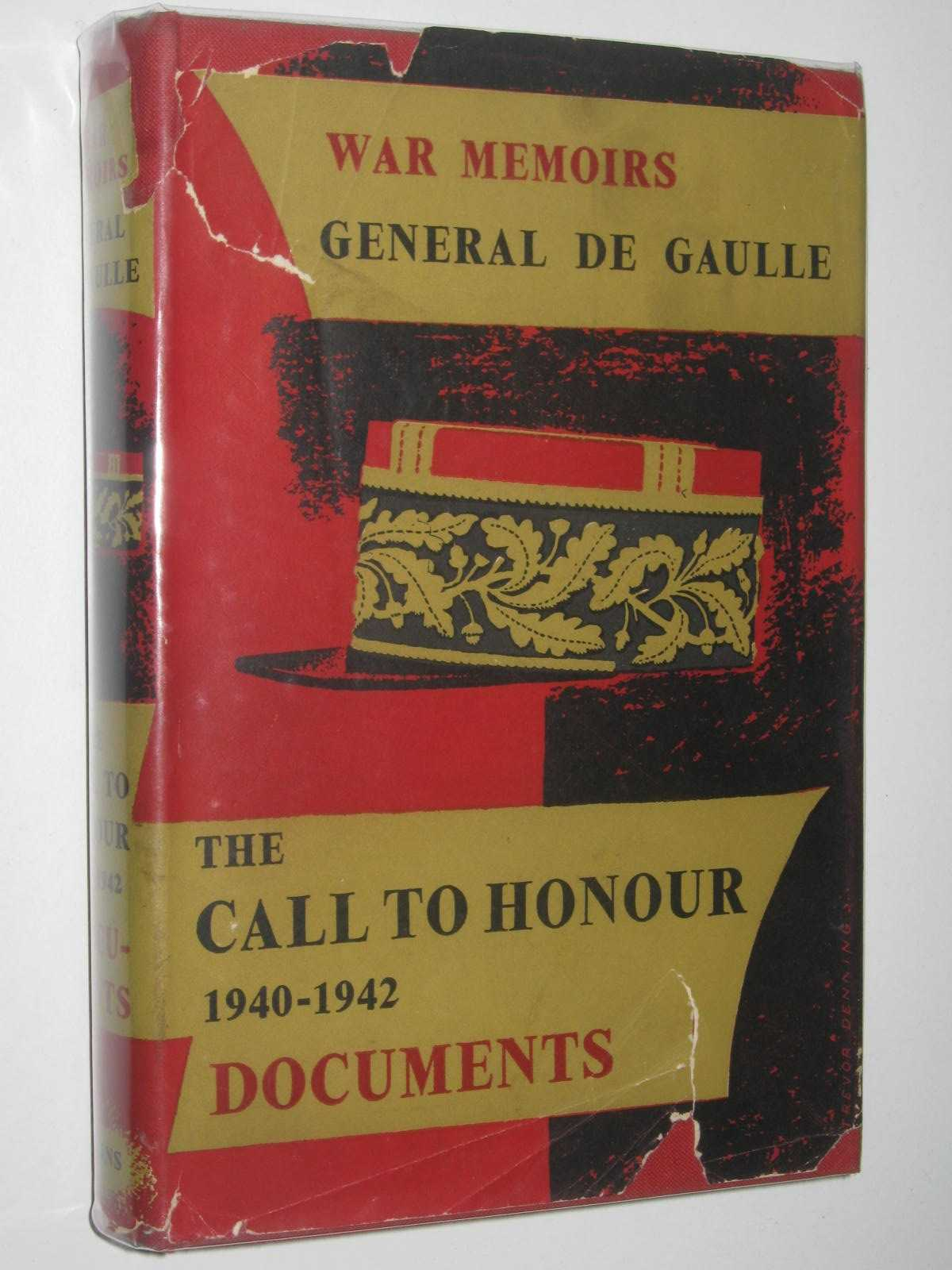 Image for War Memoirs: The Call to Honour 1940-1942