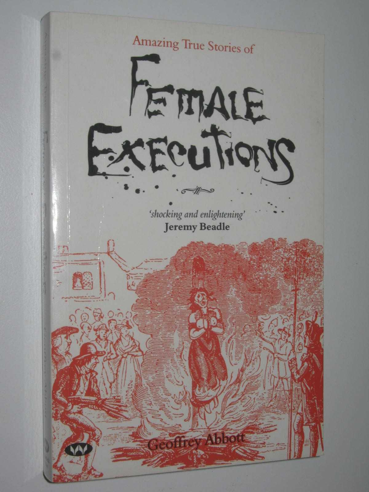 Image for Amazing True Stories of Female Executions