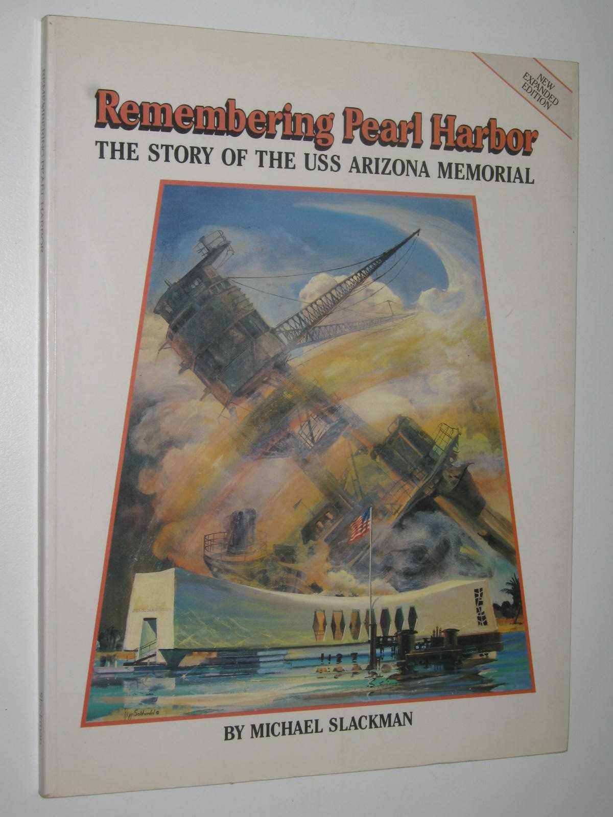 Image for Remembering Pearl Harbor : The Story of the USS Arizona Memorial