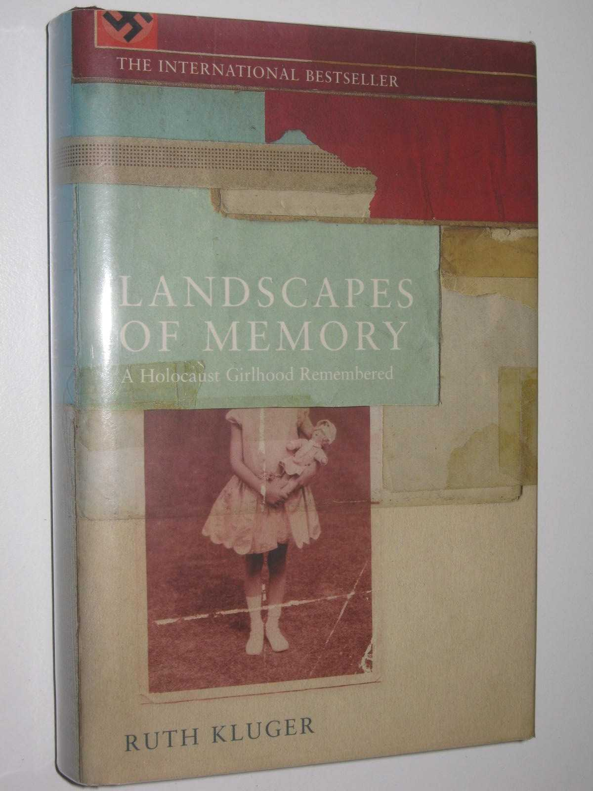 Image for Landscapes of Memory : A Holocaust Girlhood Remembered