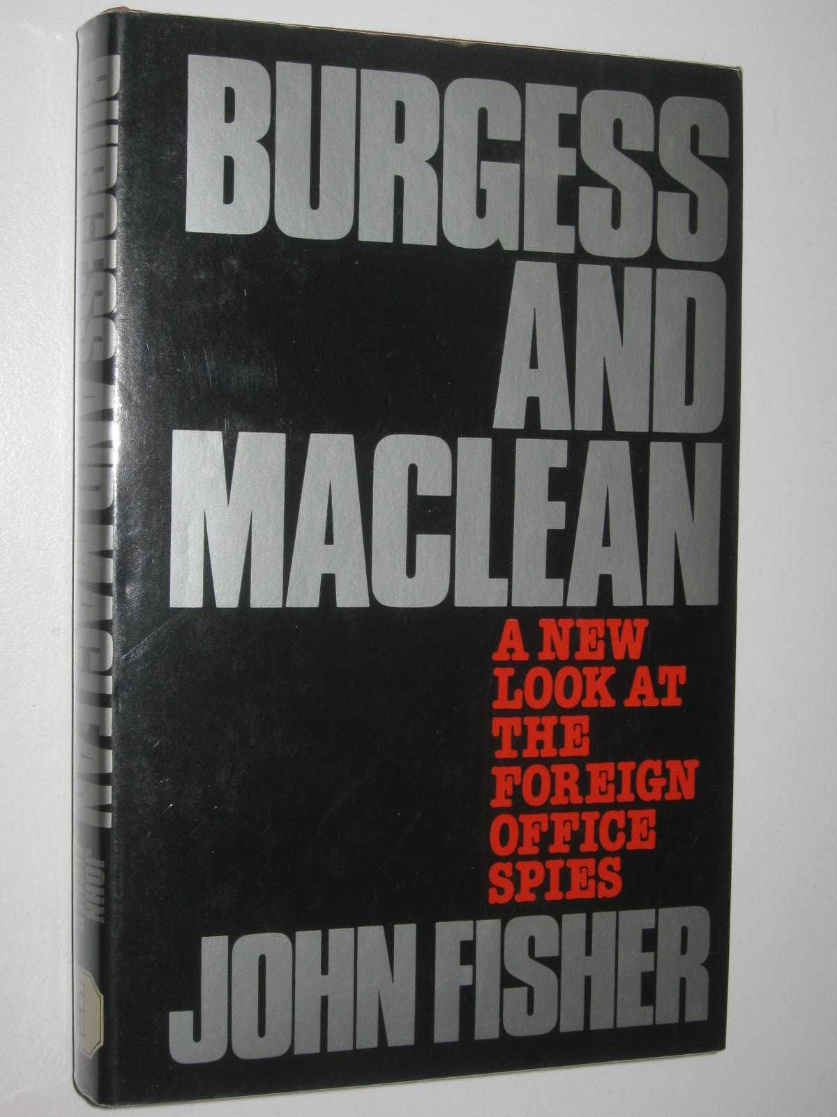 Image for Burgess and Maclean : A New Look at the Foreign Office Spies