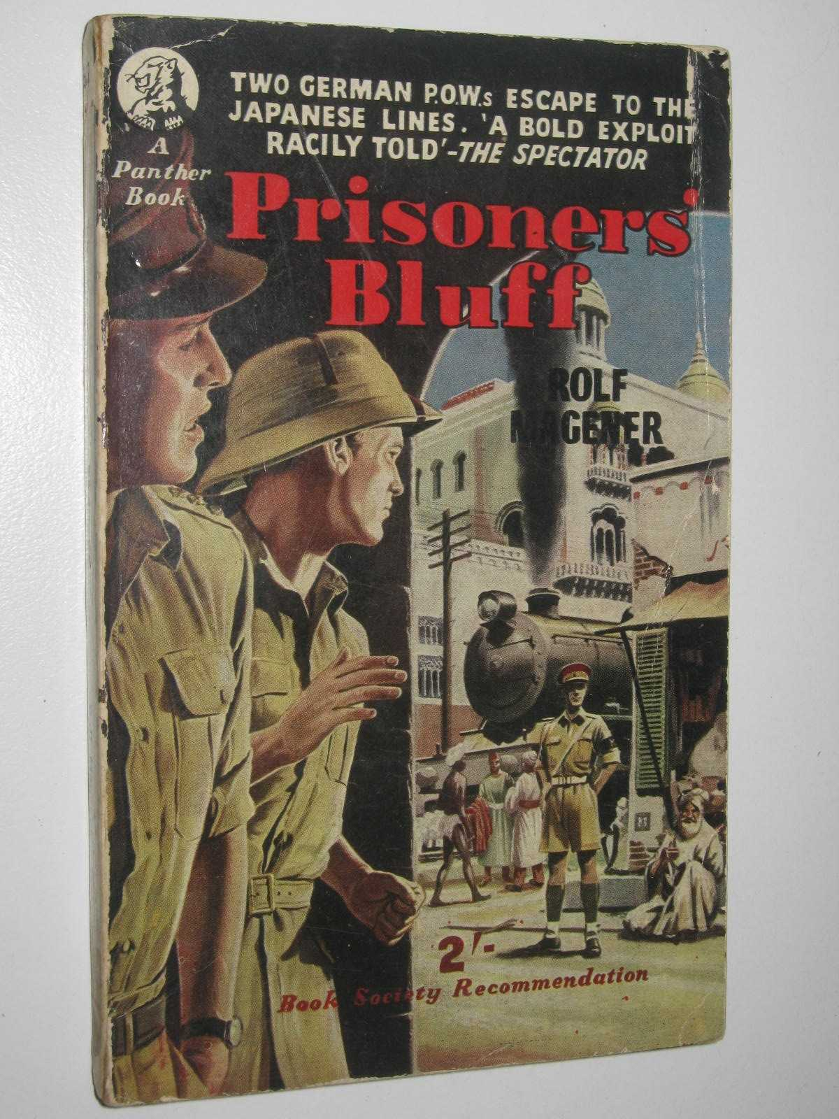 Image for Prisoners' Bluff : Two German POWs escape to the Japanese Lines
