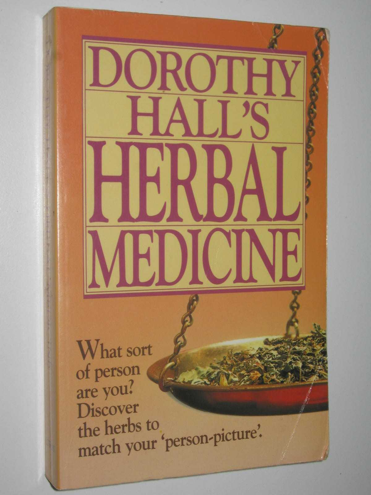 Image for Dorothy Hall's Herbal Medicine