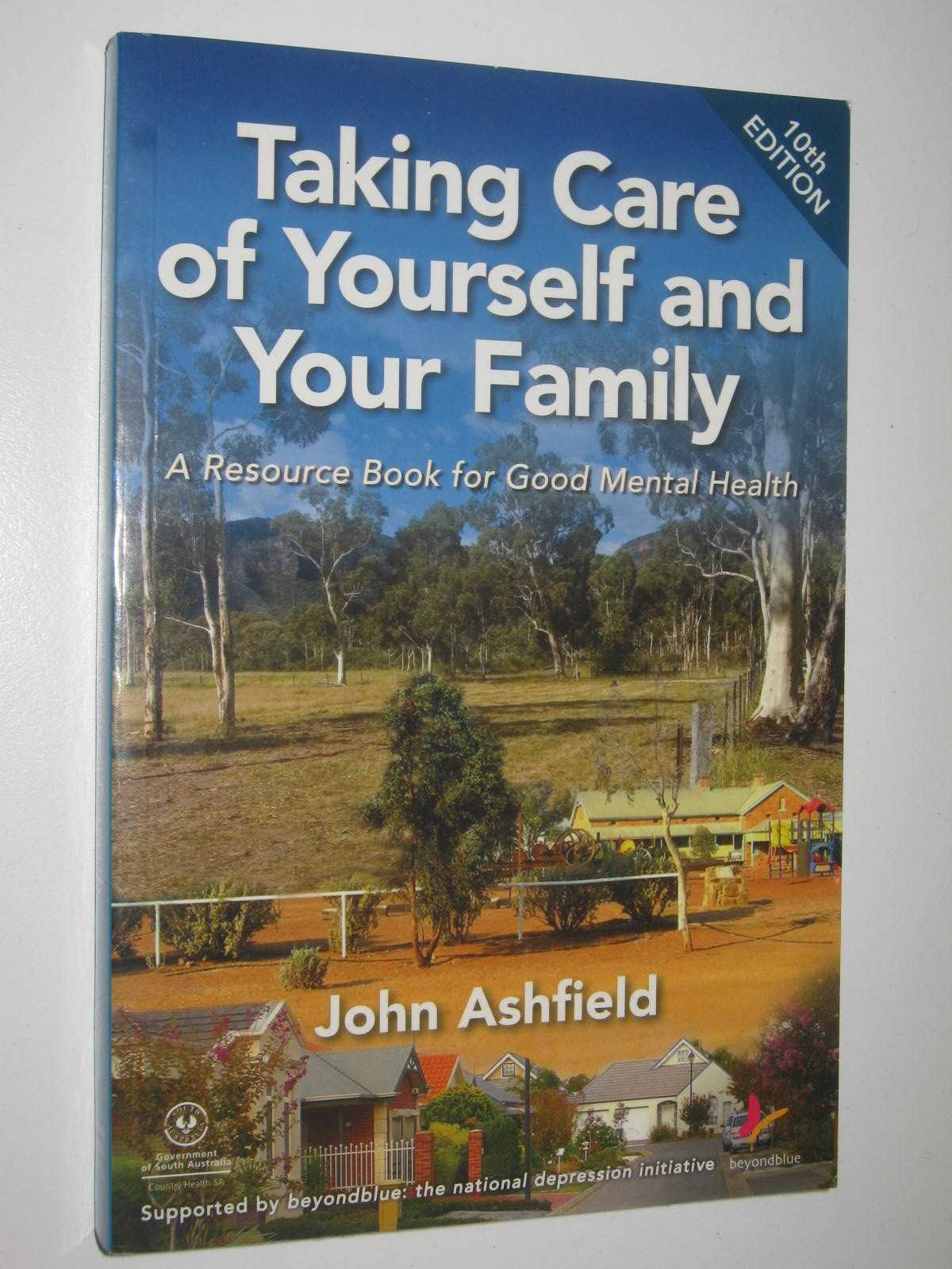 Image for Taking Care Of Yourself And Your Family : A Resource book for Good Mental Health