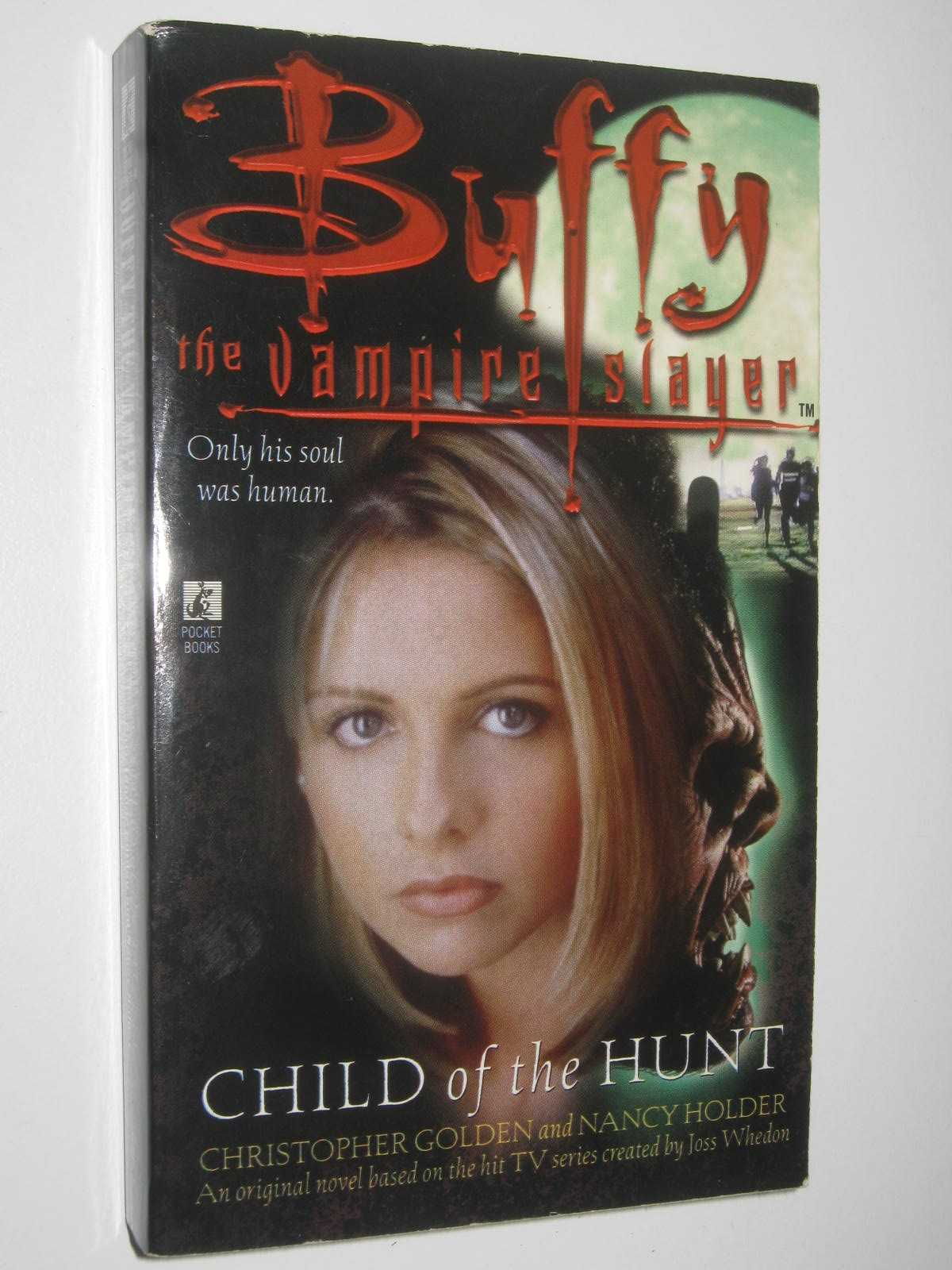Image for Child of the Hunt - Buffy the Vampire Slayer Series