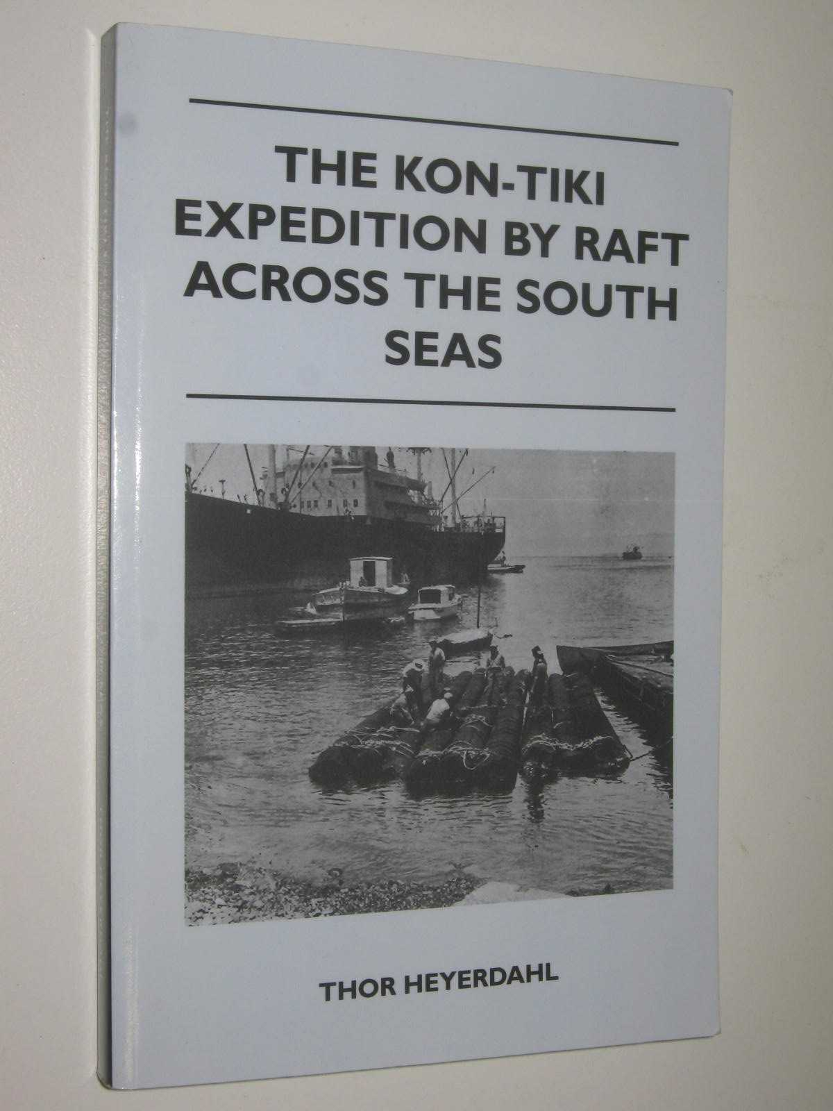 Image for The Kon-Tiki Expedition : By Raft Across the South Seas