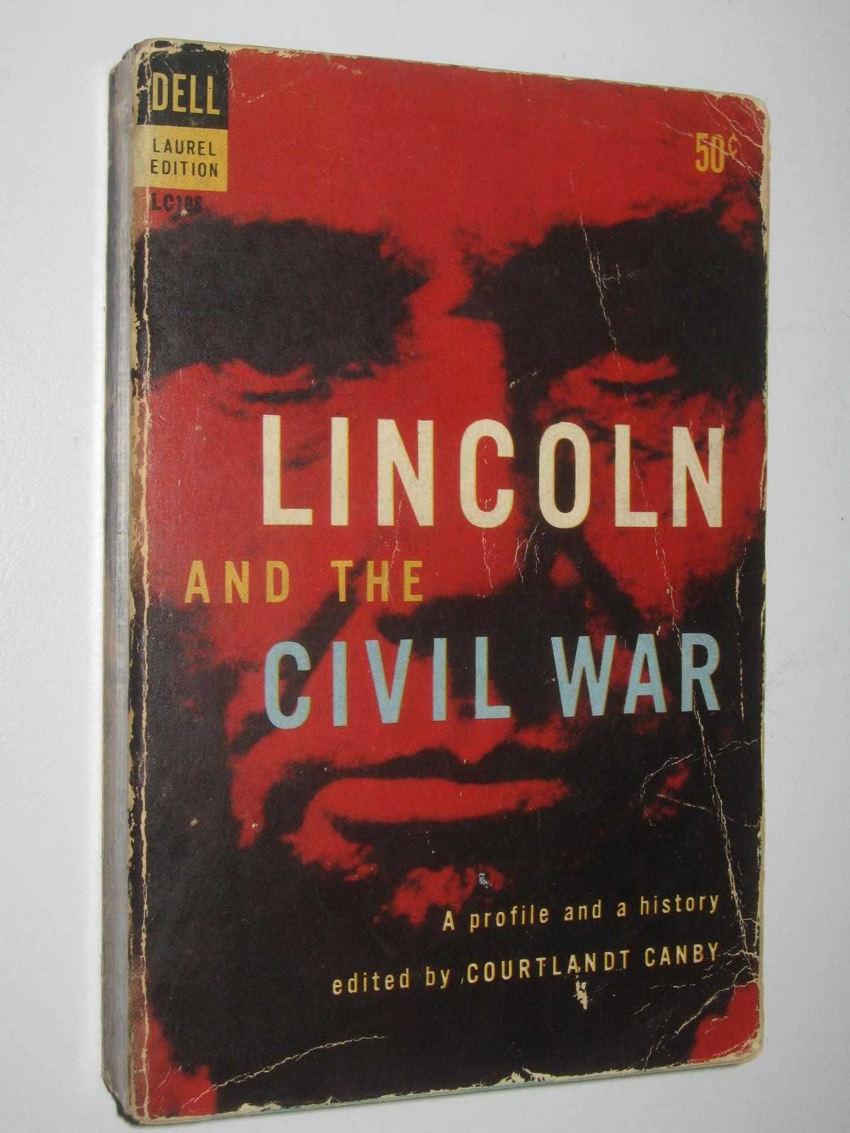 Image for Lincoln and the Civil War : A Profile and a History