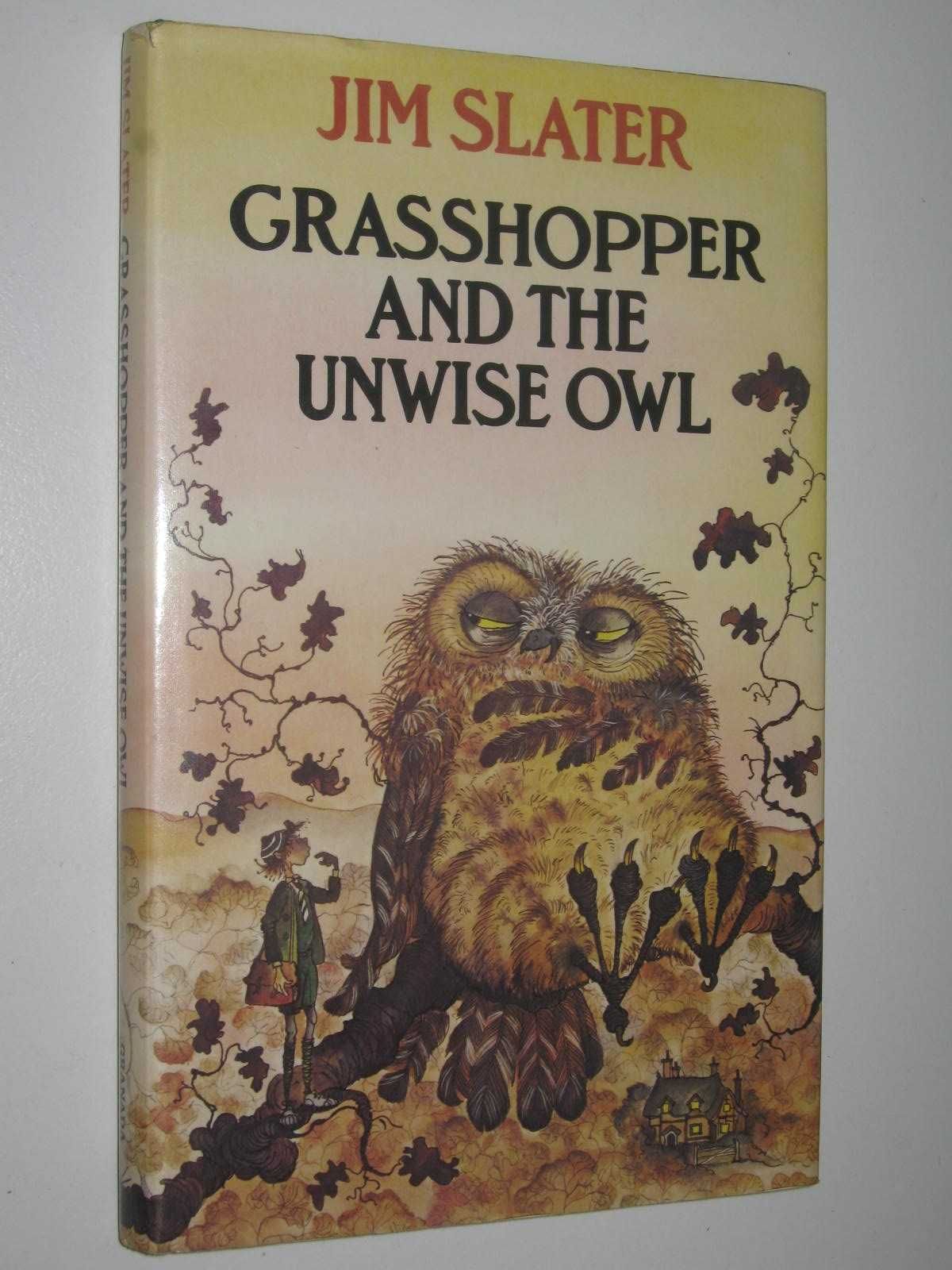 Image for Grasshopper and the Unwise Owl