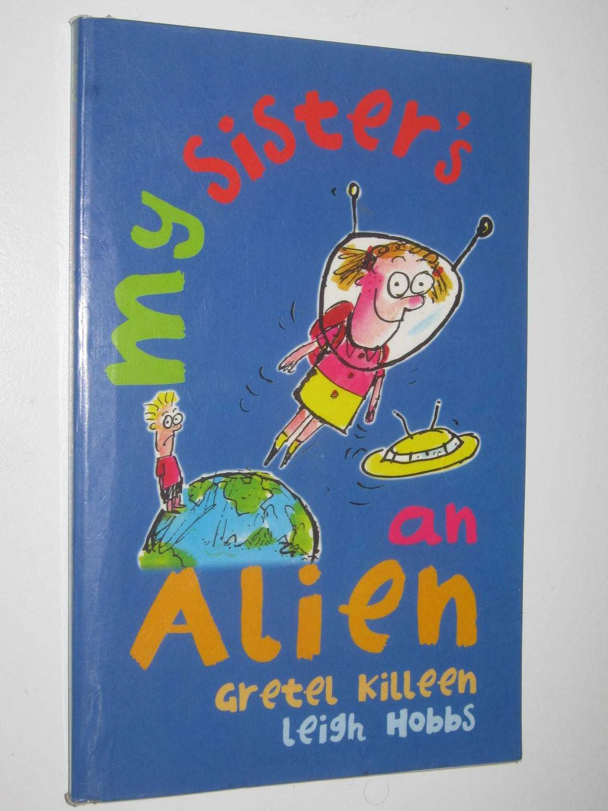 Image for My Sister's an Alien