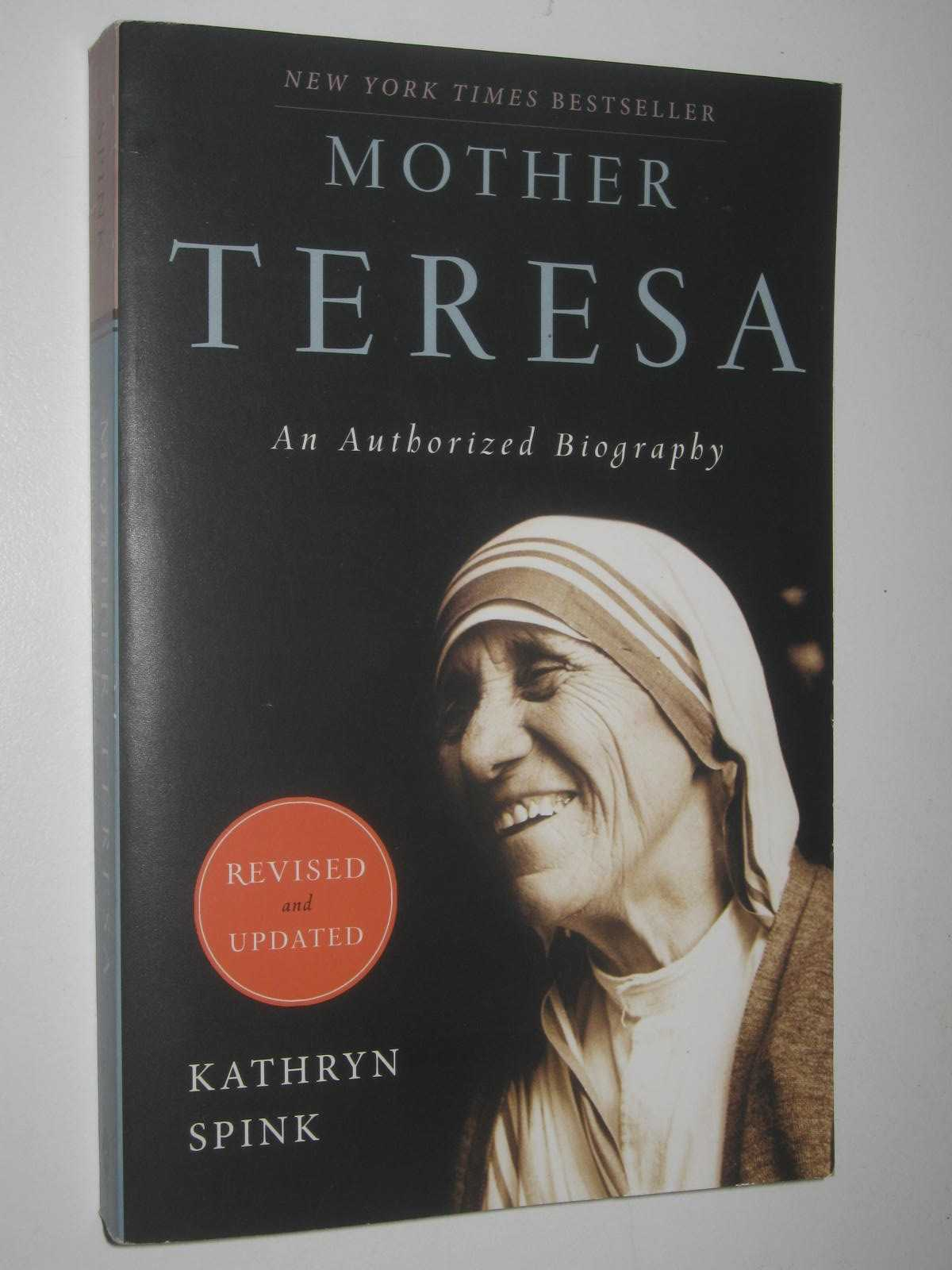 Image for Mother Teresa : An Authorized Biography