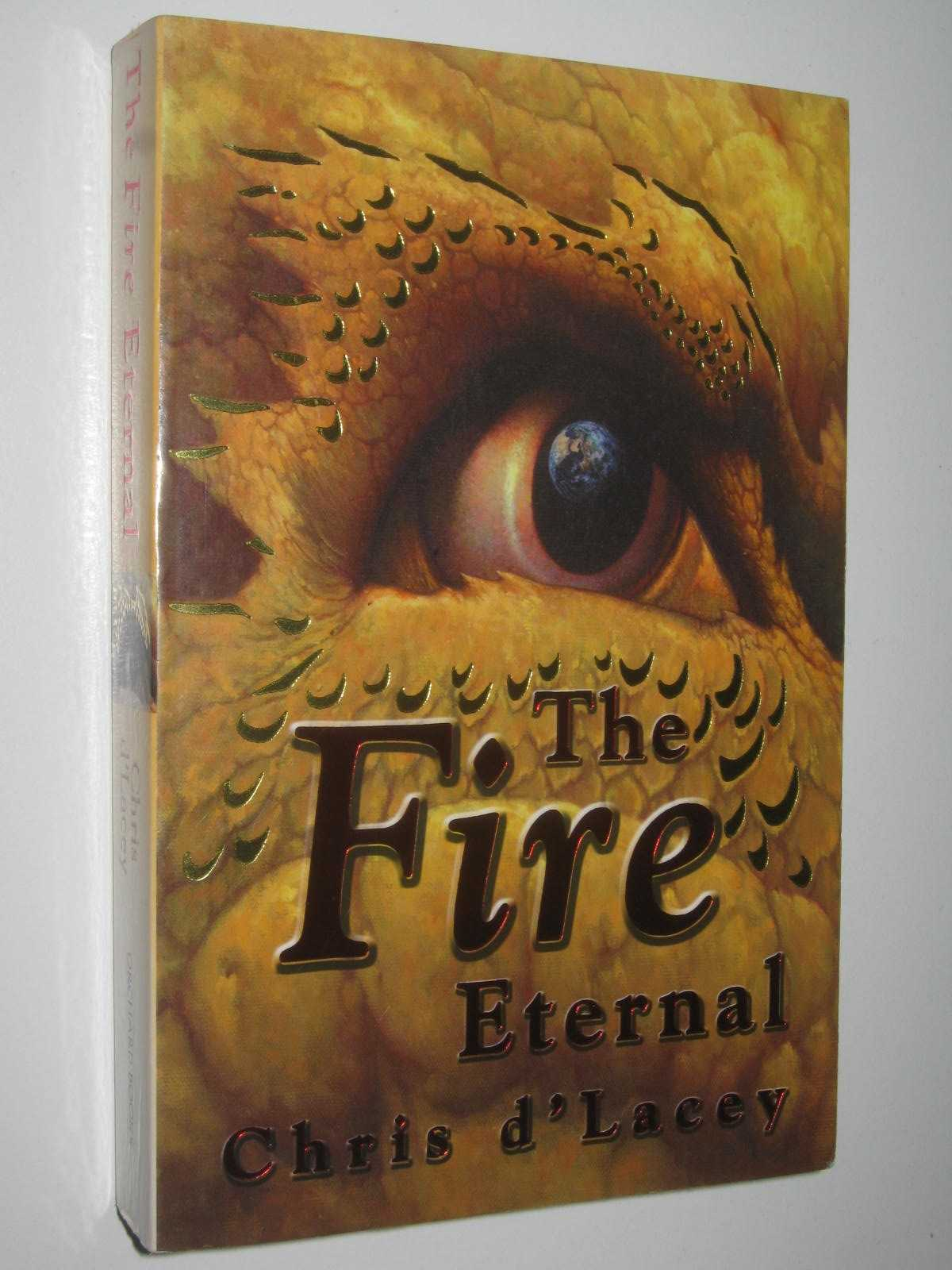 Image for The Fire Eternal - Last Dragon Chronicles #4