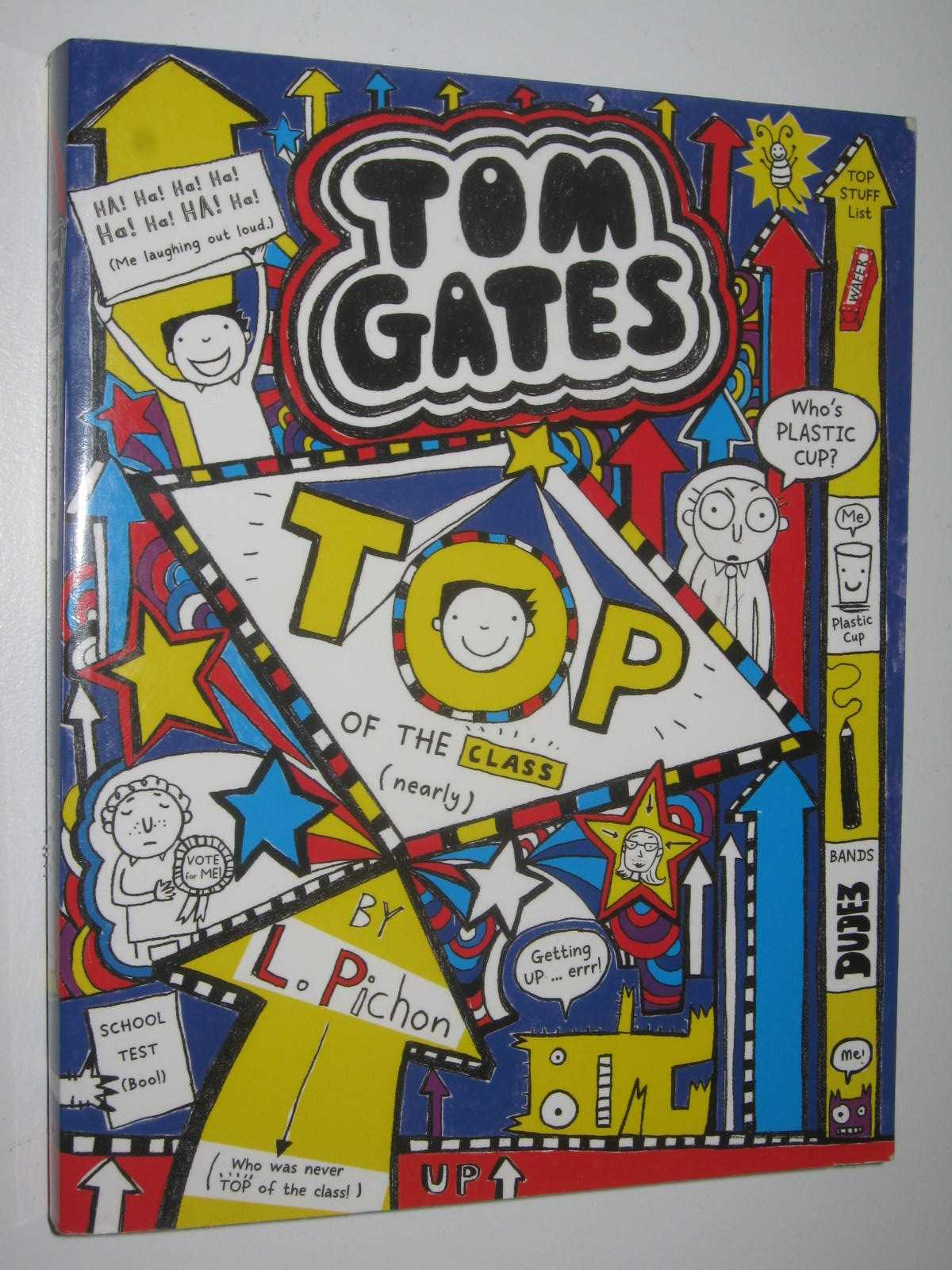 Image for Top of the Class (Nearly) - Tom Gates Series #9