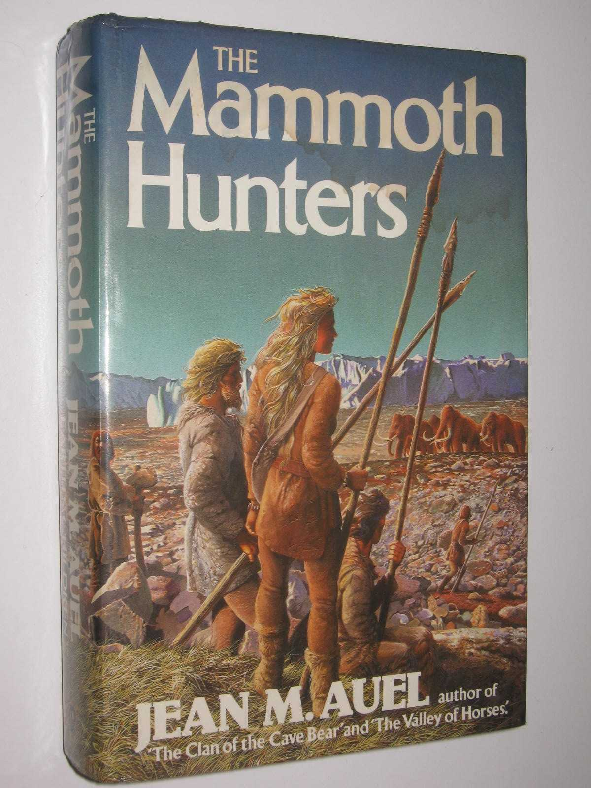 Image for The Mammoth Hunters - Earth's Children Series #3
