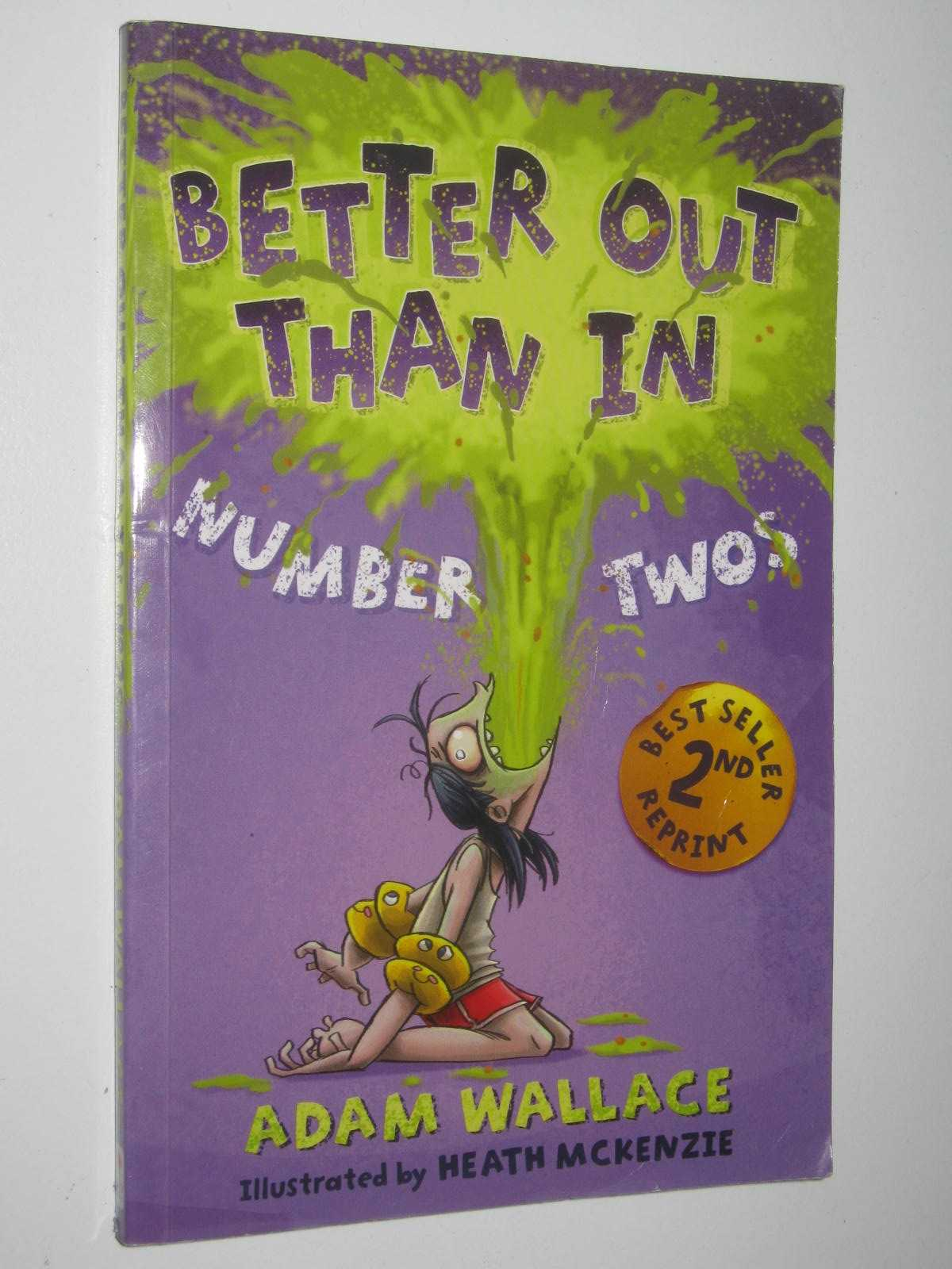Image for Better Out Than In Number Two