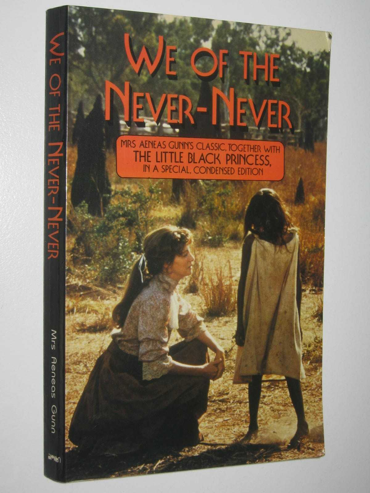Image for We of the Never-Never + The Little Black Princess