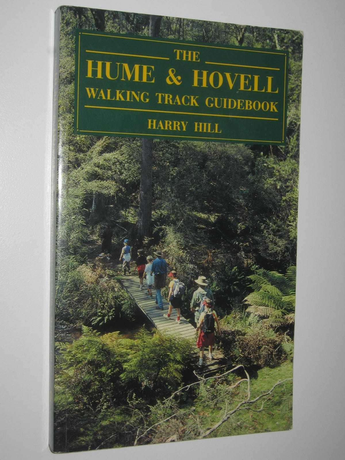 Image for The Hume and Hovell Walking Track Guidebook