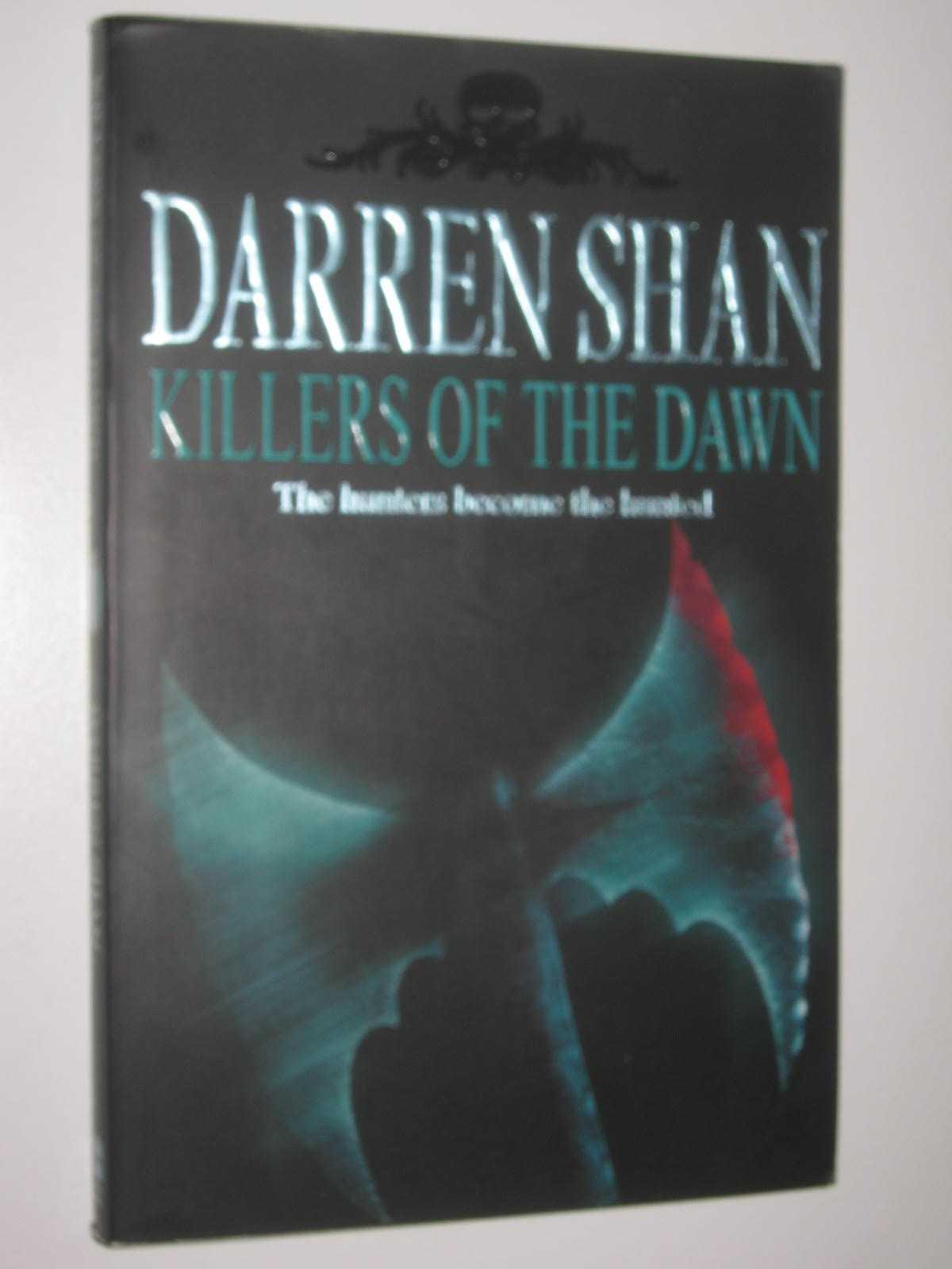 Image for Killers of the Dawn - The Saga of Darren Shan Series #9