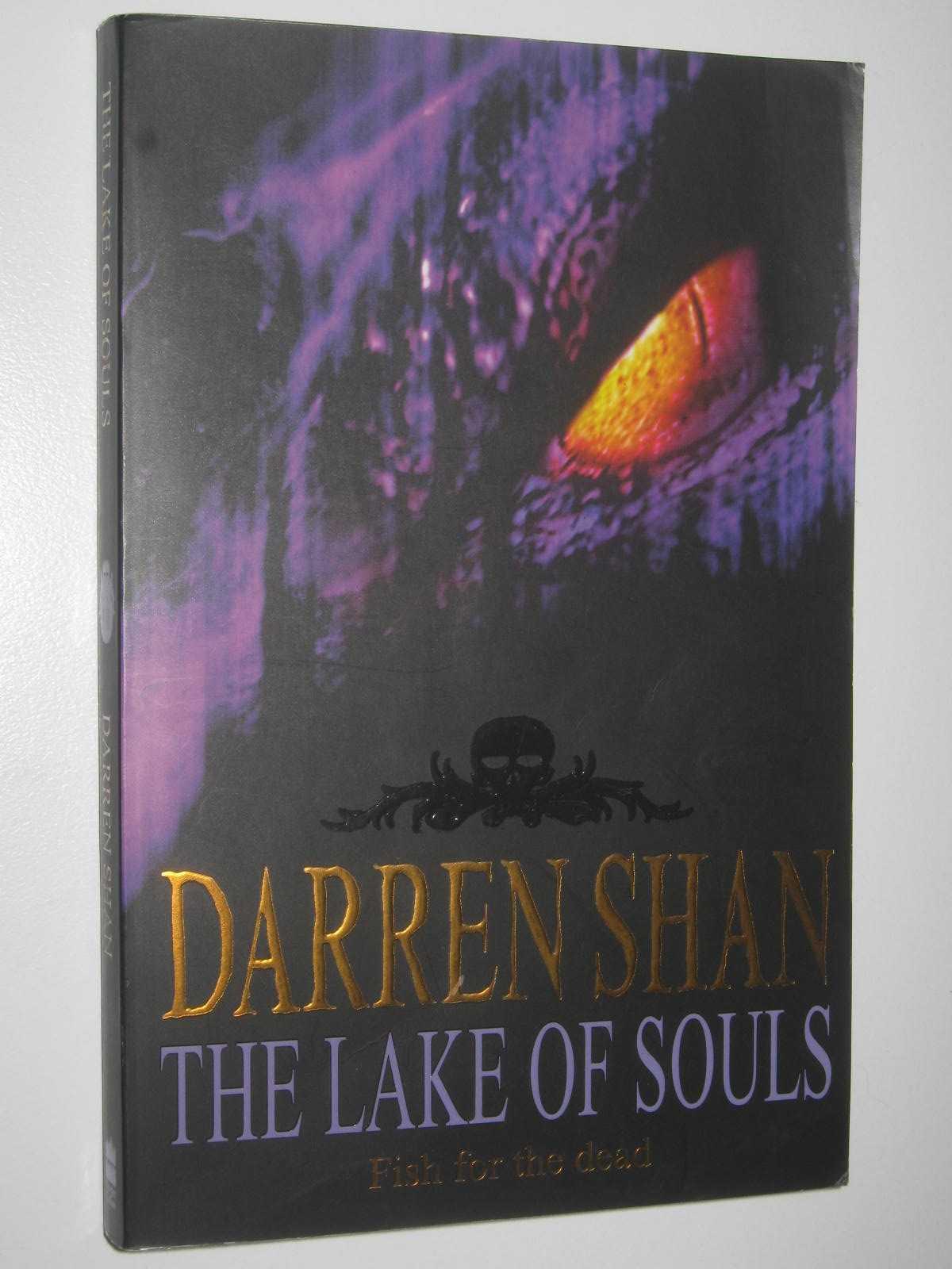 Image for The Lake of Souls - The Saga of Darren Shan Series #10
