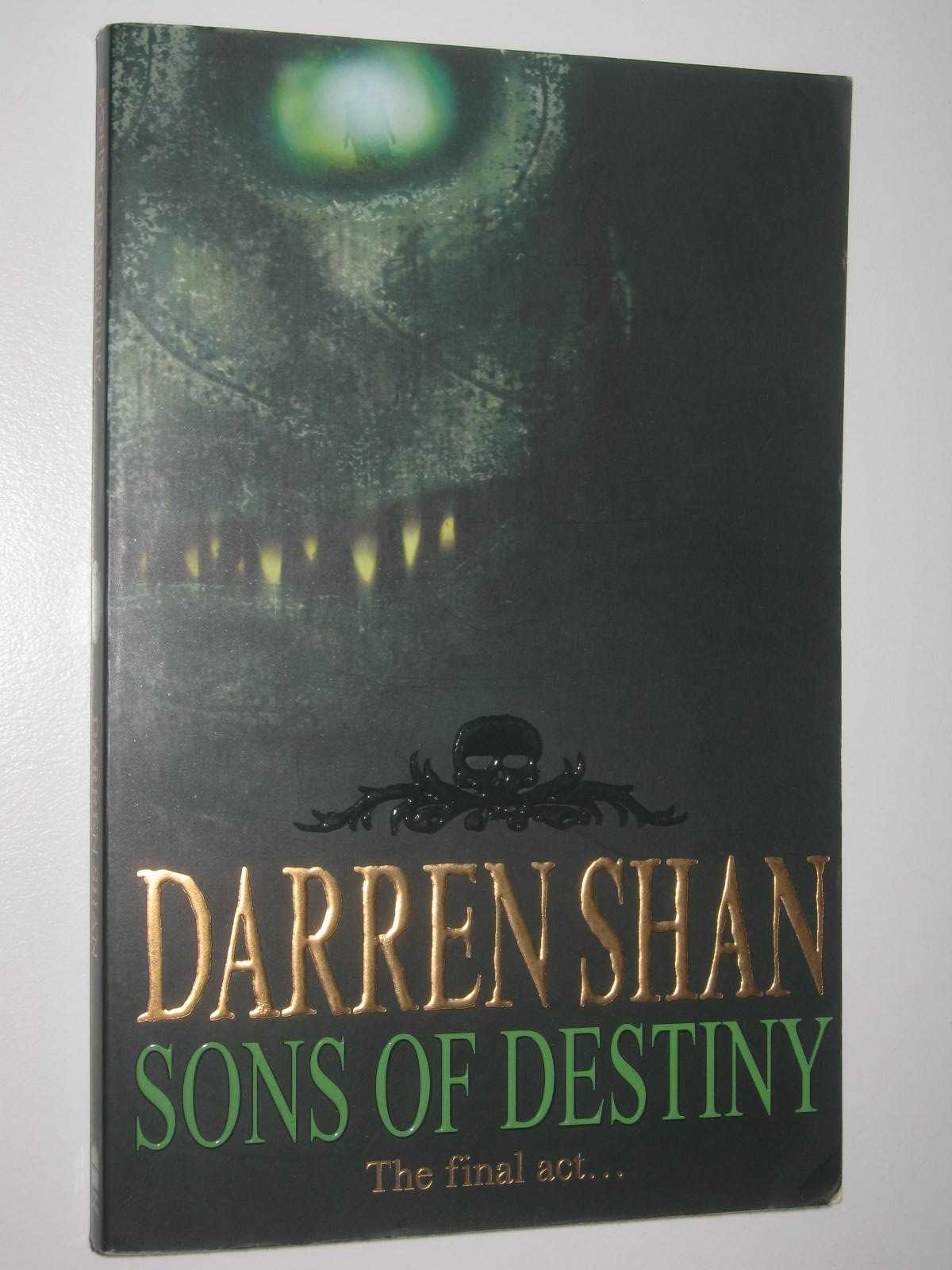 Image for Sons of Destiny - The Saga of Darren Shan Series #12