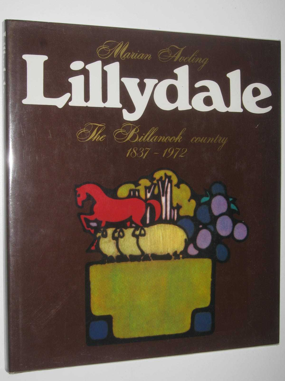 Image for Lillydale : The Billanook Country 1837--1972