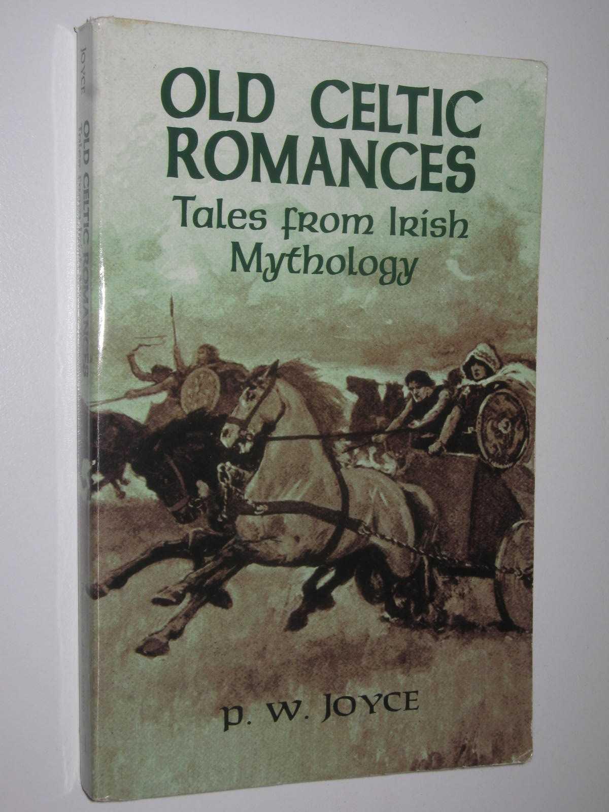 Image for Old Celtic Romances : Tales from Irish Mythology