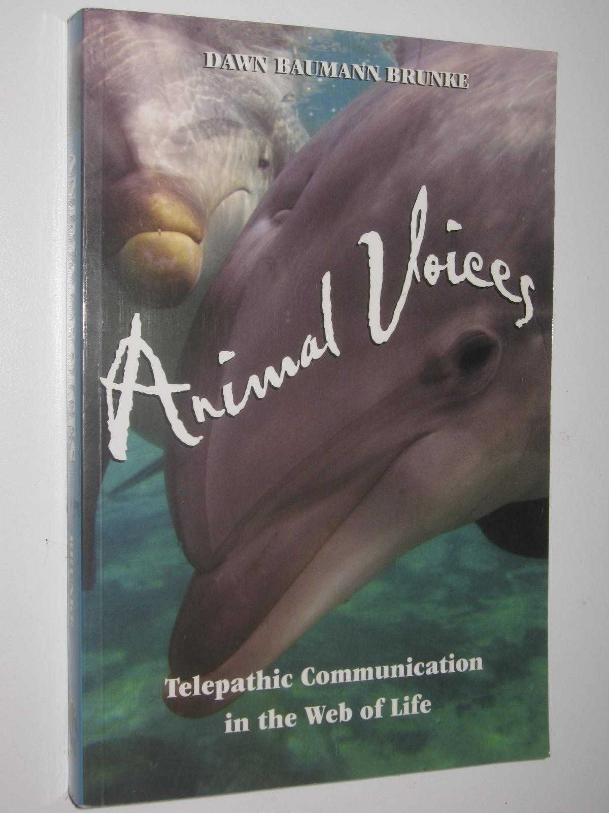 Image for Animal Voices : Telepathic Communication in the Web of Life