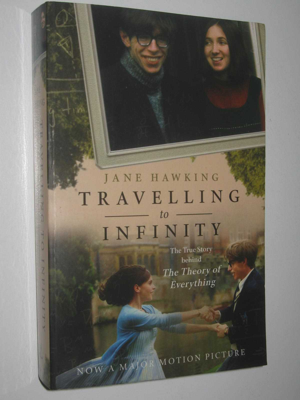 Image for Travelling to Infinity : The True Story Behind the Theory of Everything