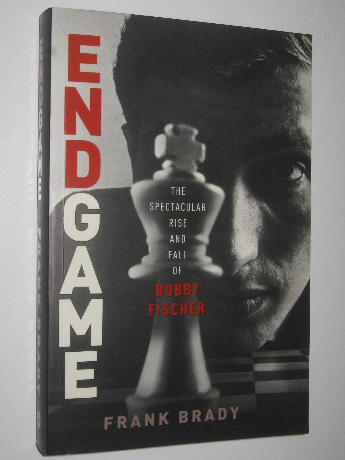 Image for Endgame : The Spectacular Rise and Fall of Bobby Fischer