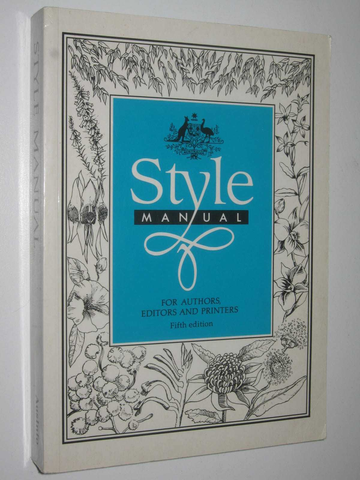 Image for Style Manual : For Authors, Editors & Printers