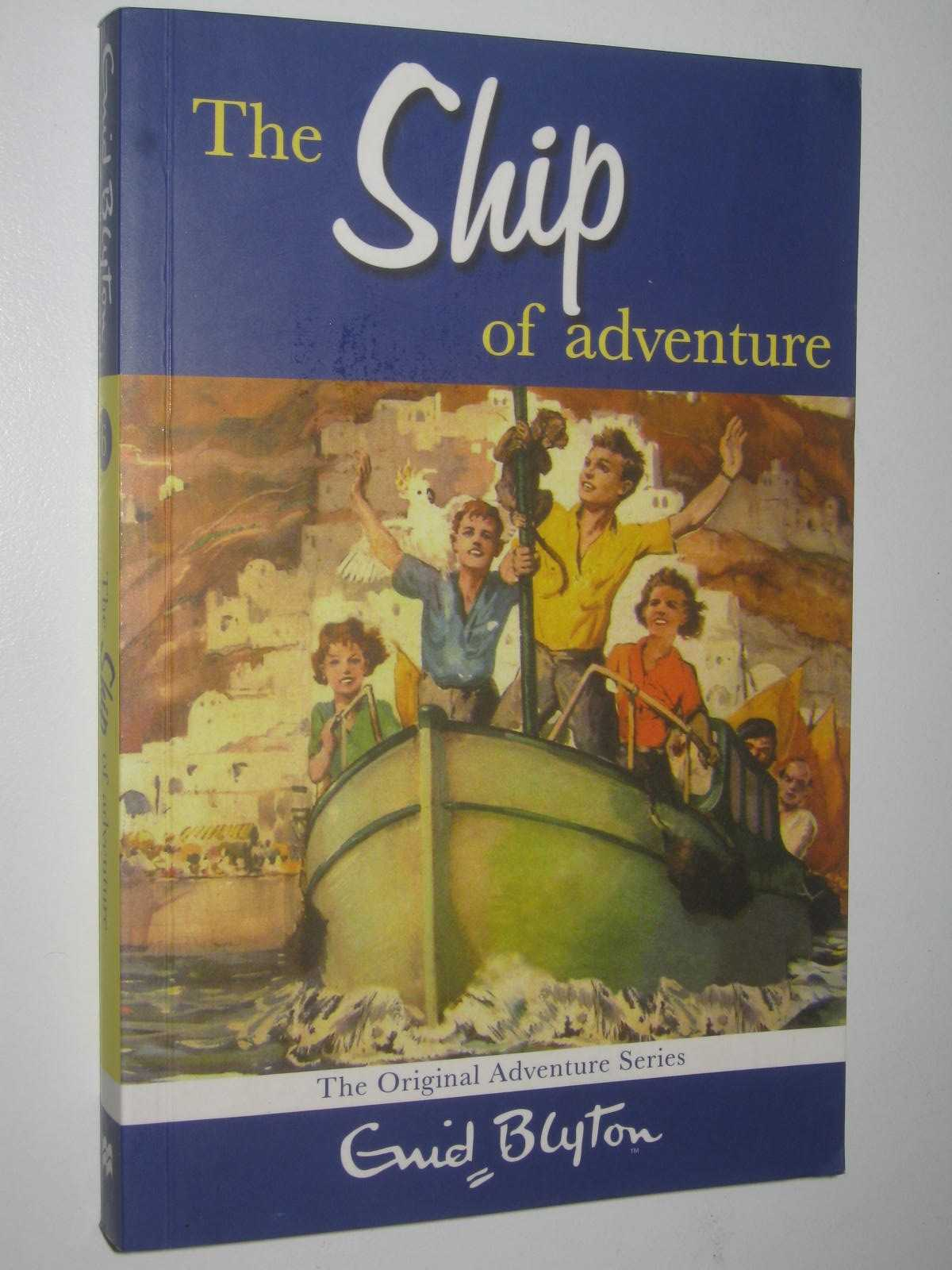 Image for The Ship of Adventure - Adventure Series #6