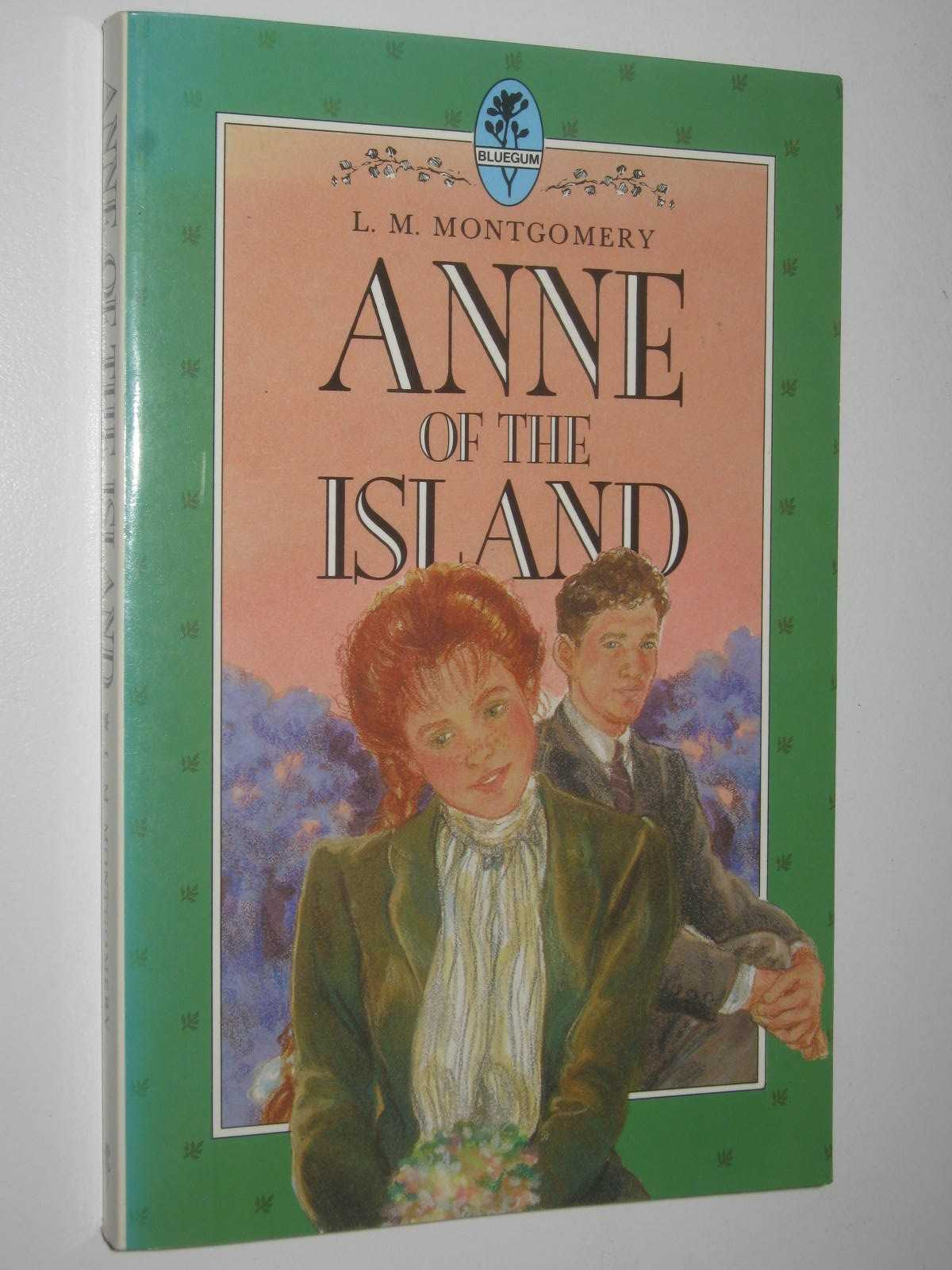 Image for Anne of the Island - Anne of Green Gables Series #3