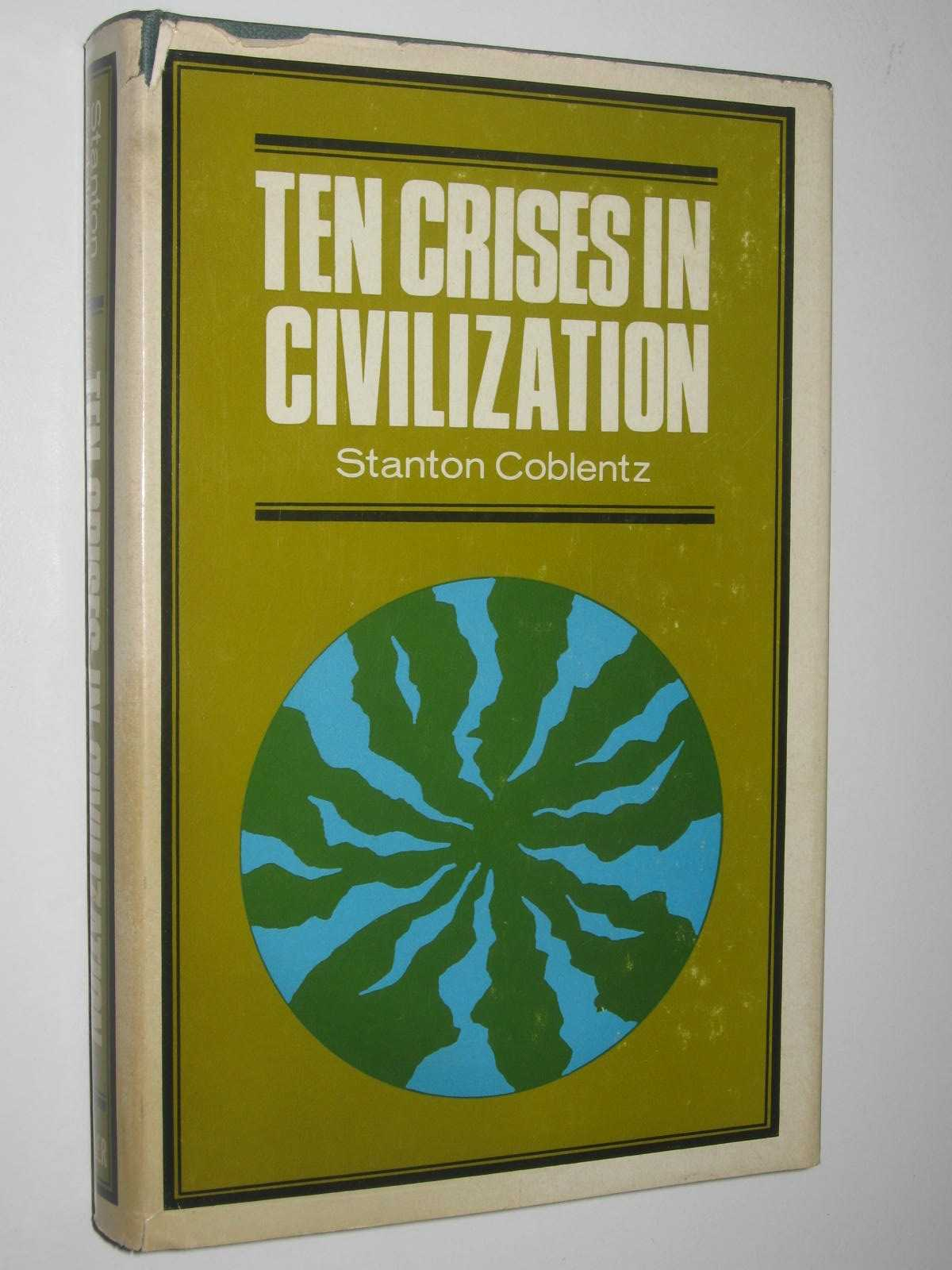 Image for Ten Crises in Civilization
