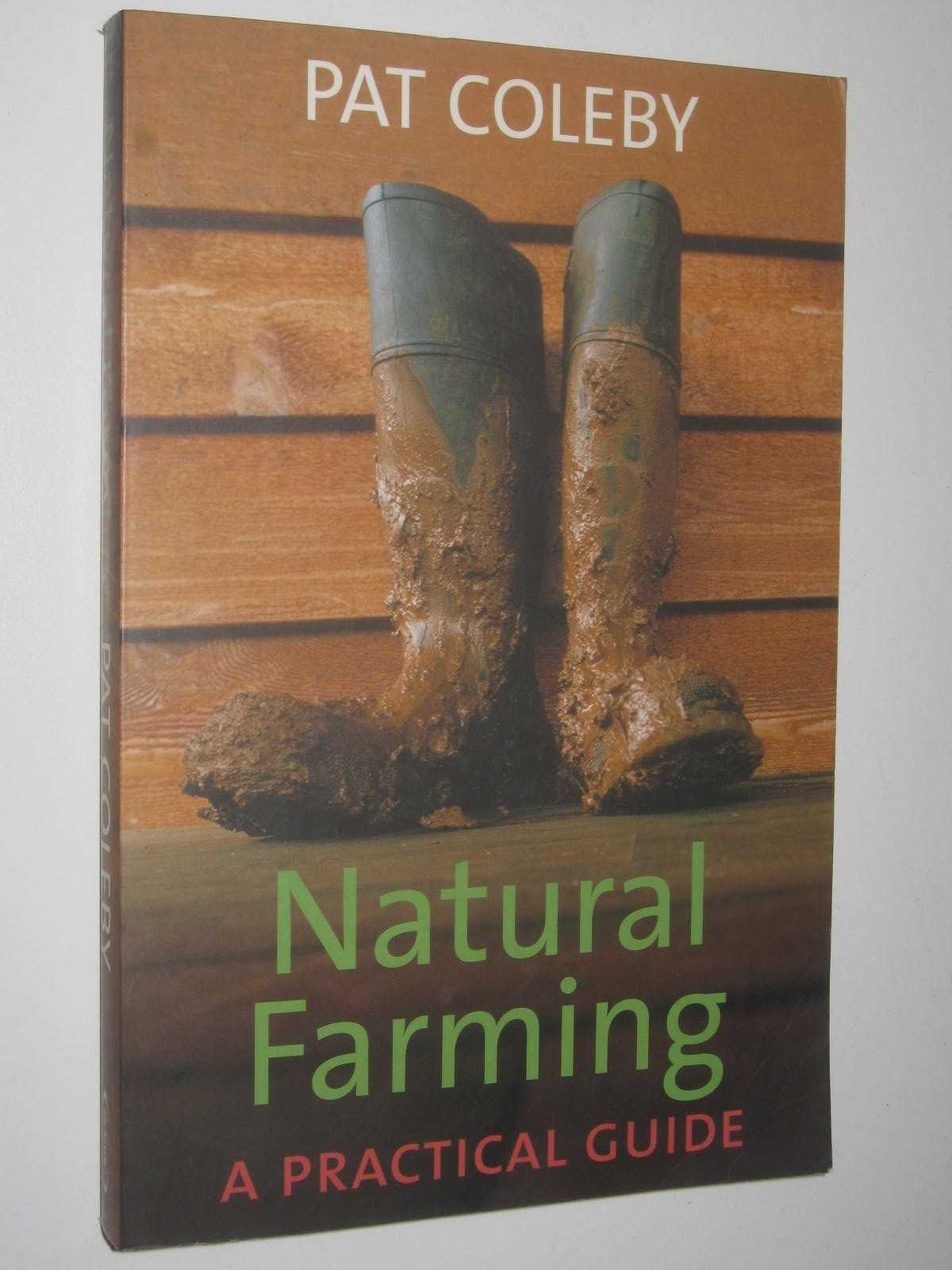 Image for Natural Farming : A Practical Guide