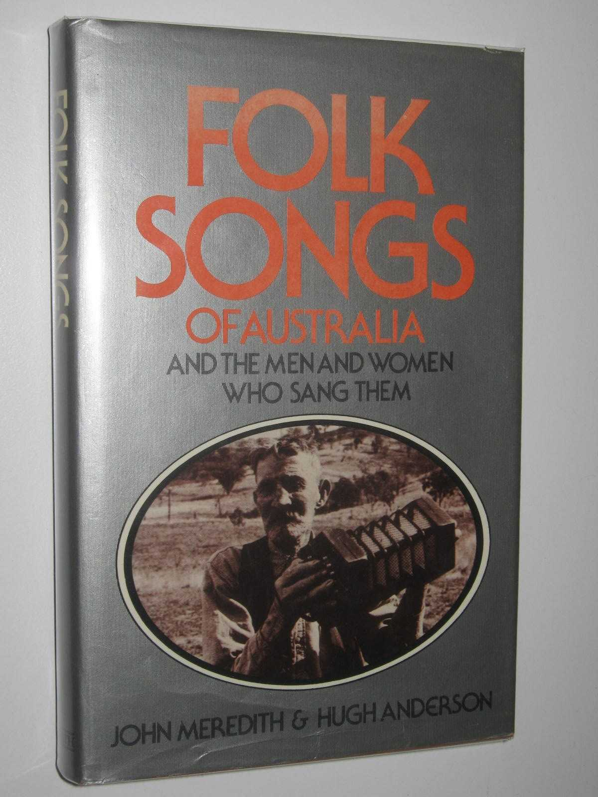 Image for Folk Songs of Australia and the Men and Women Who Sang Them