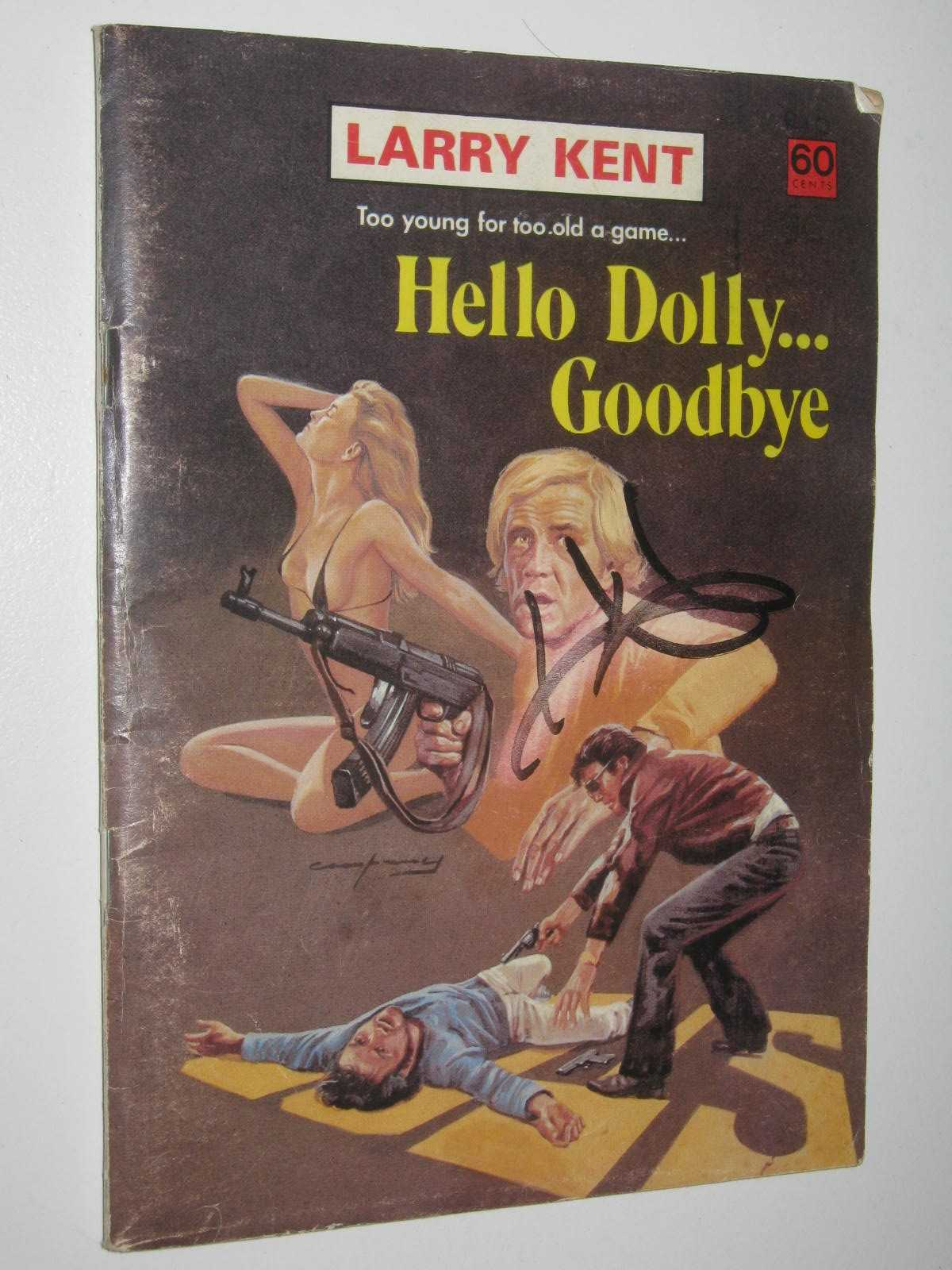 Image for Hello Dolly ... Goodbye - Larry Kent Series #794
