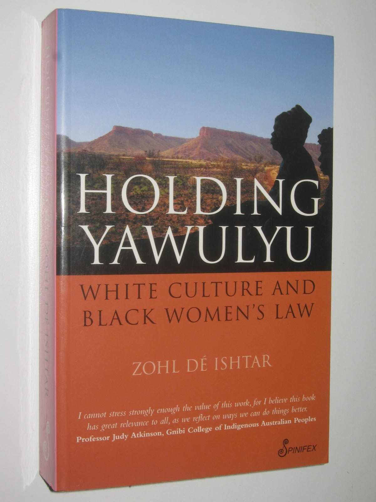 Image for Holding Yawulyu : White culture and black women's law
