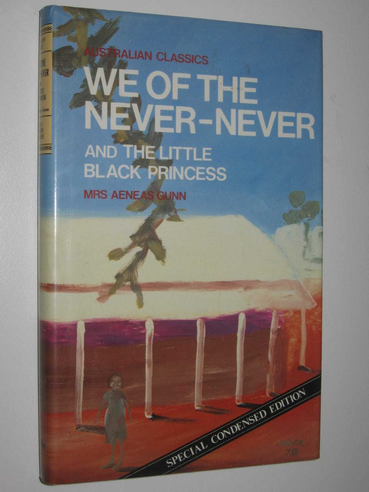 Image for We of the Never-Never / The Little Black Princess