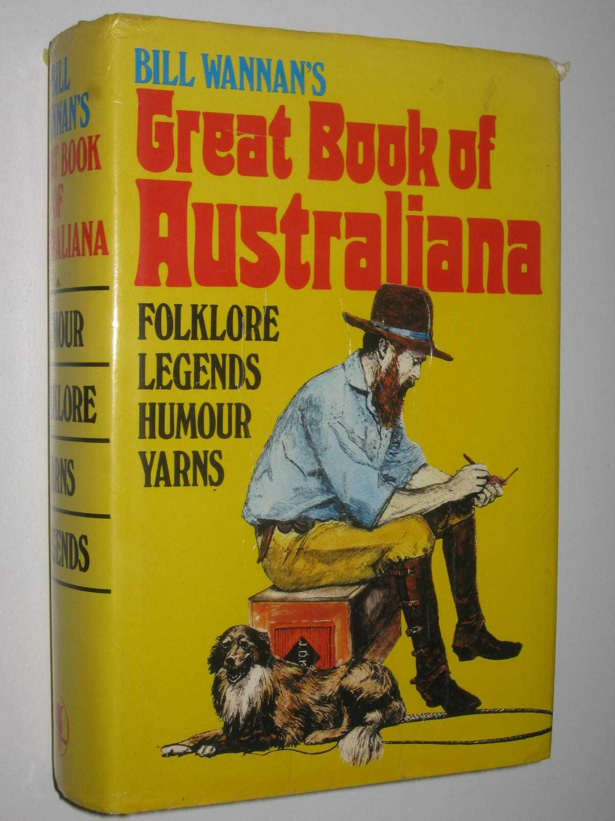 Image for Great Book Of Australiana : Humour Folklore Yarns Legends