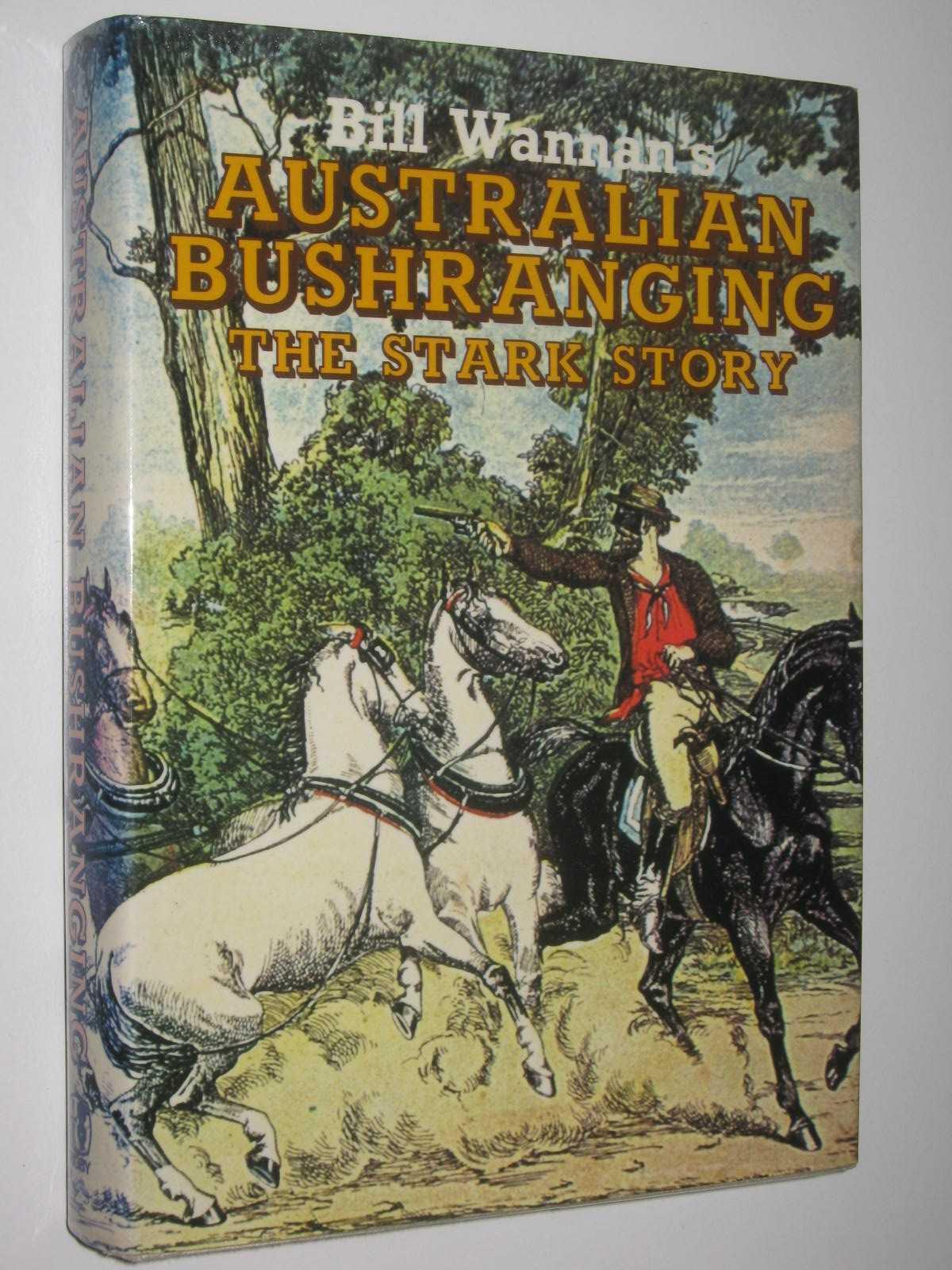 Image for Australian Bushranging: The Stark Story