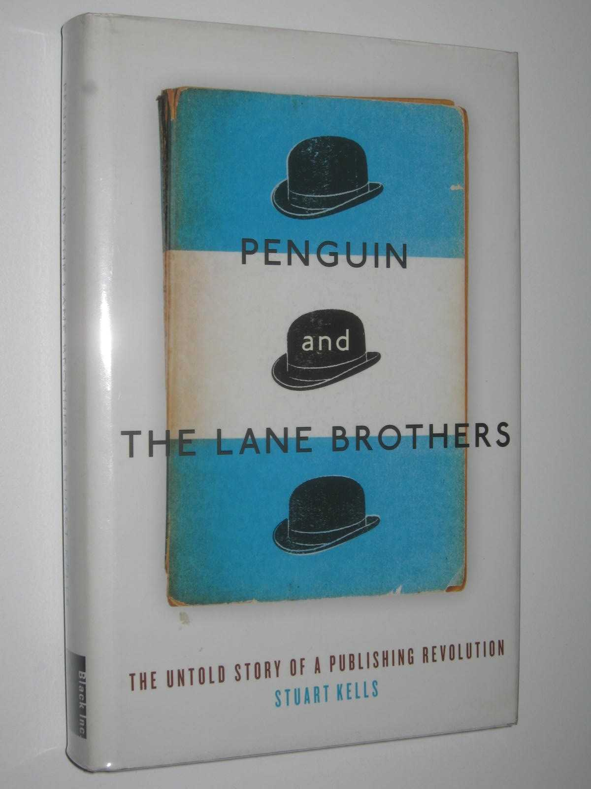 Image for Penguin and the Lane Brothers : The Untold Story of a Publishing Revolution