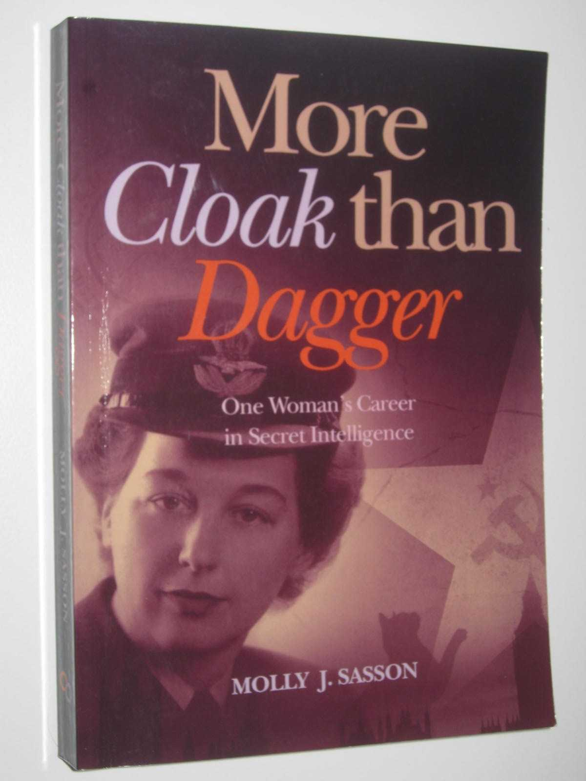 Image for More Cloak Than Dagger : One Woman's Career in Secret Intelligence