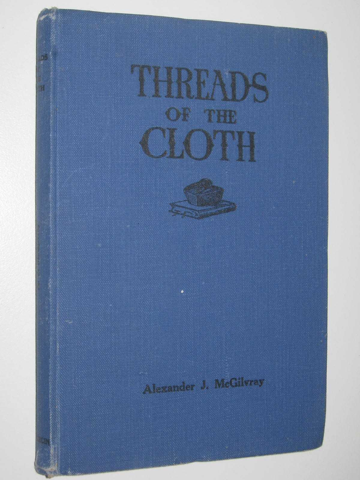 Image for Threads of the Cloth