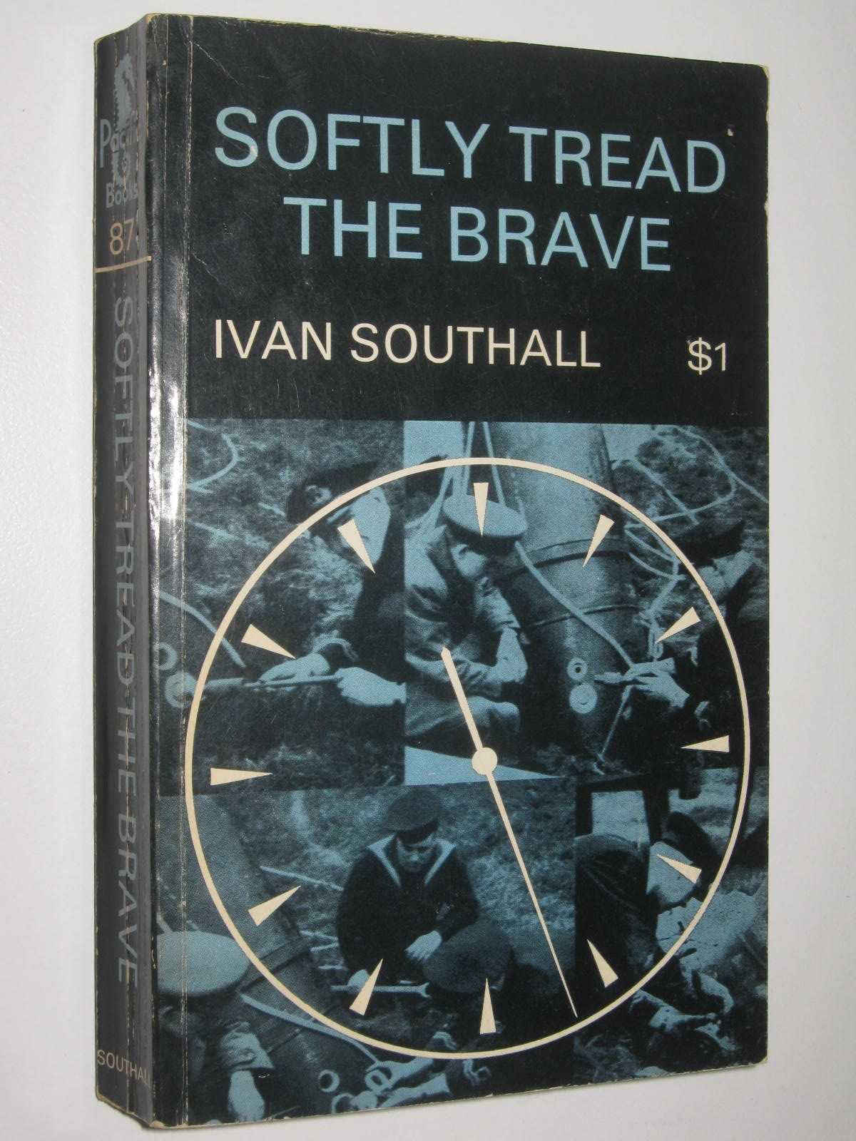 Image for Softly Tread the Brave